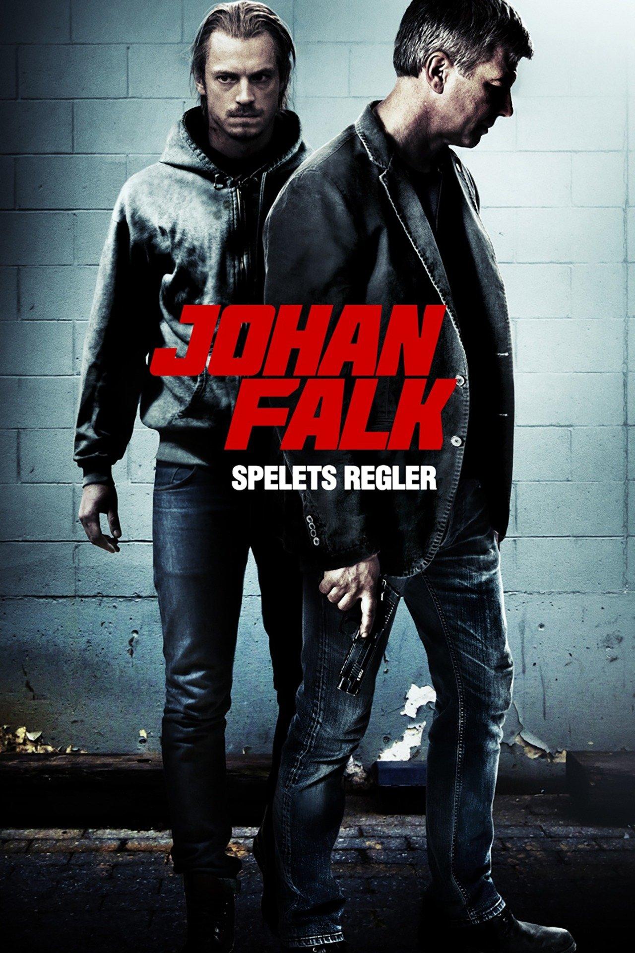 Johan Falk: Spelets regler