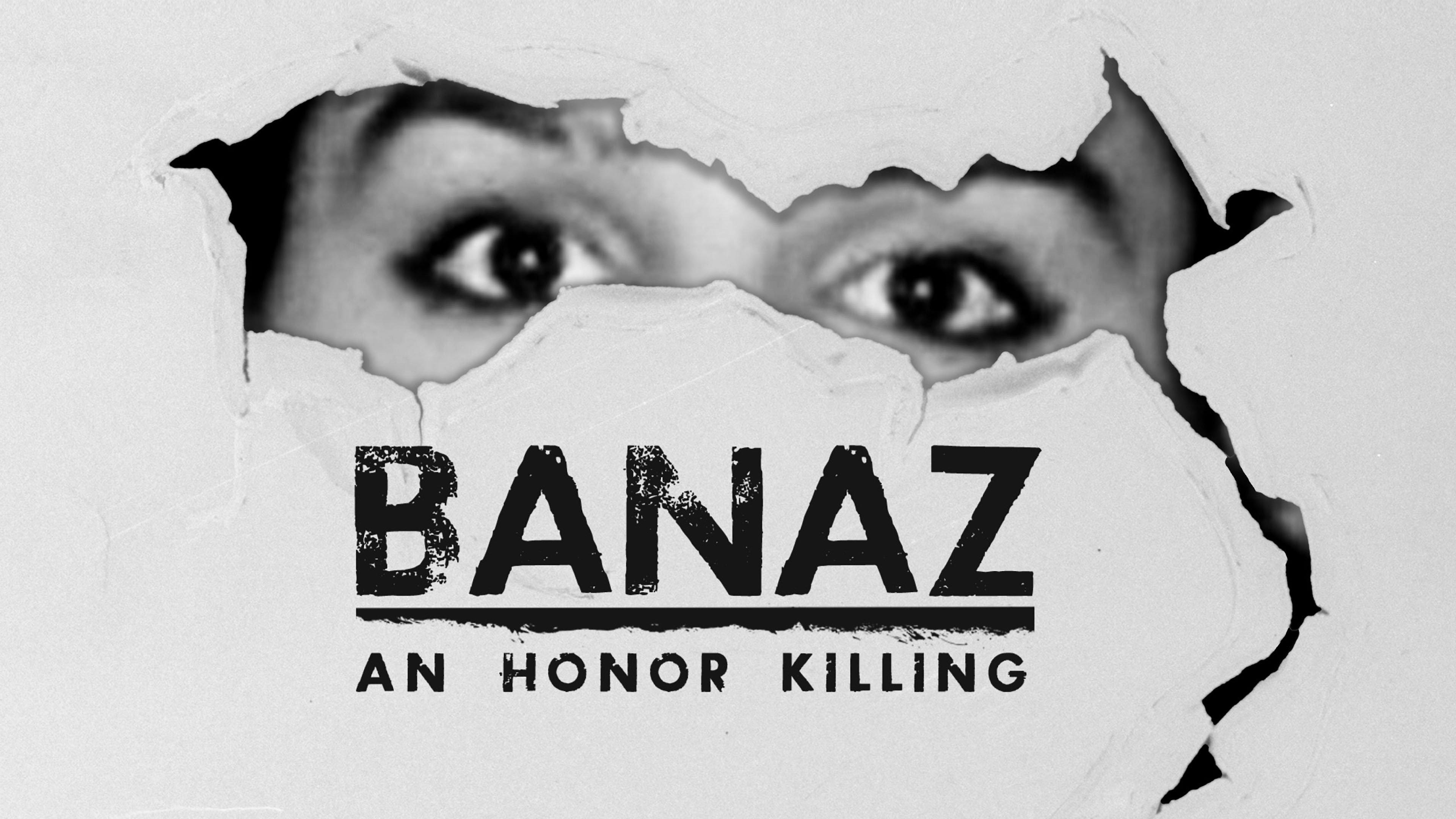 Banaz: An Honour Killing