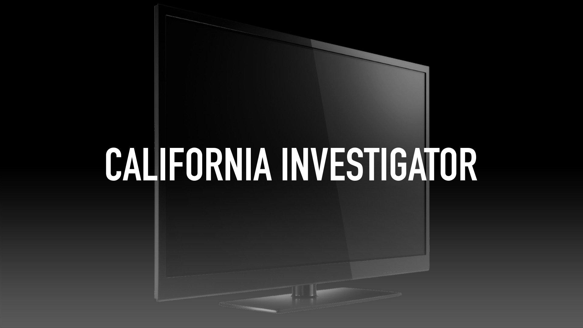 California Investigator