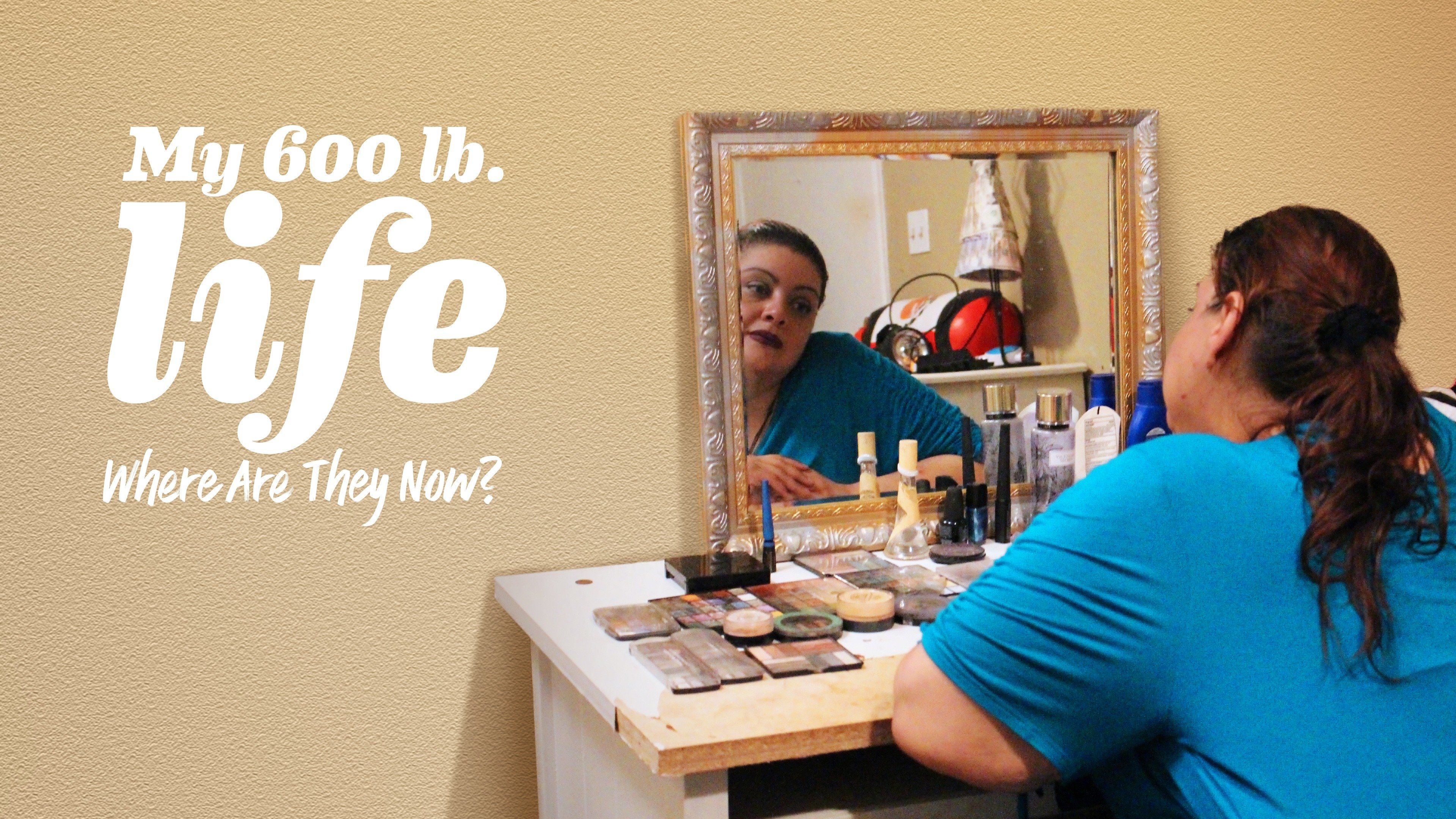 My 600-Lb. Life: Where Are They Now?