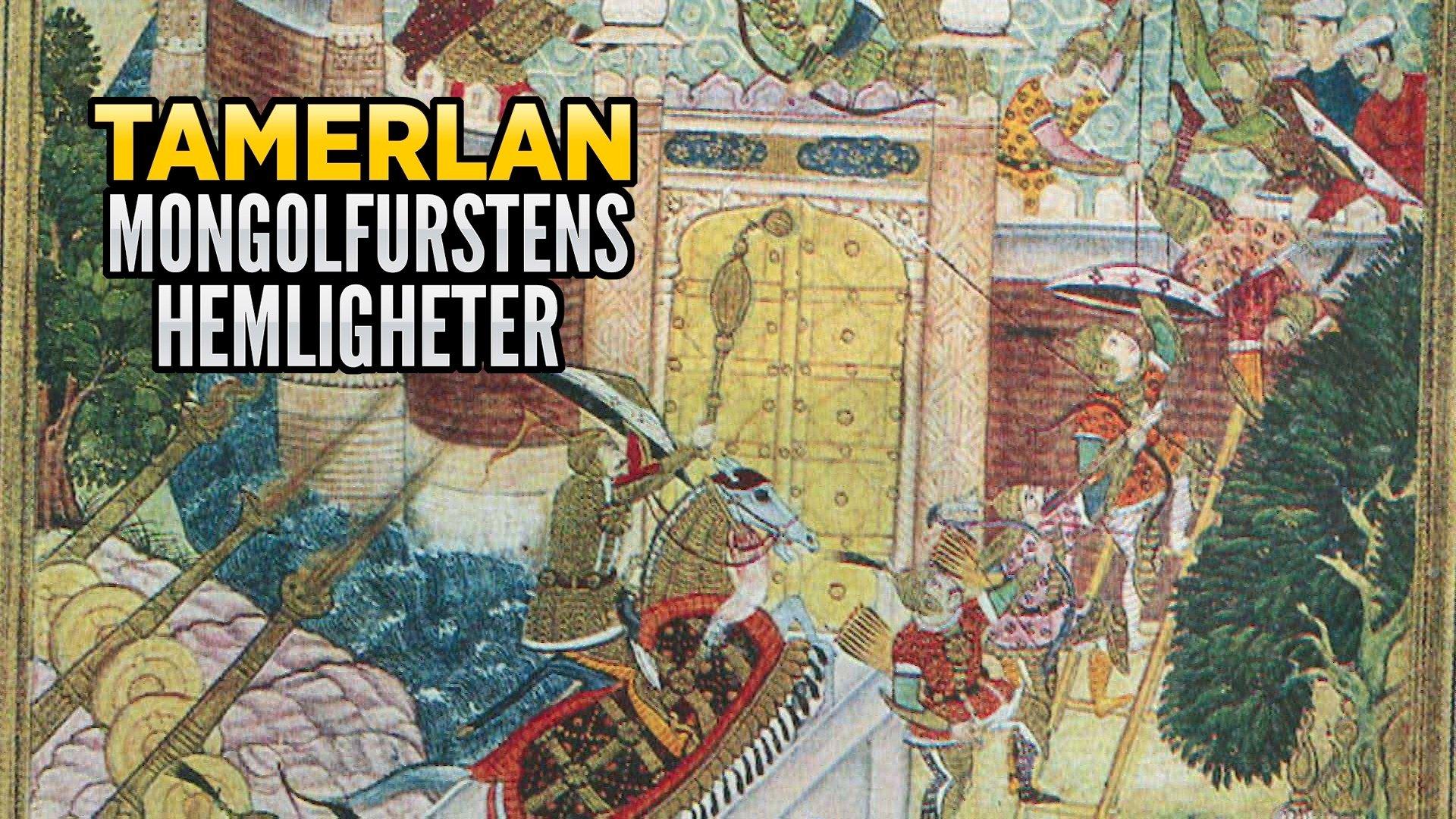 Tamerlan - Mongolfurstens hemligheter