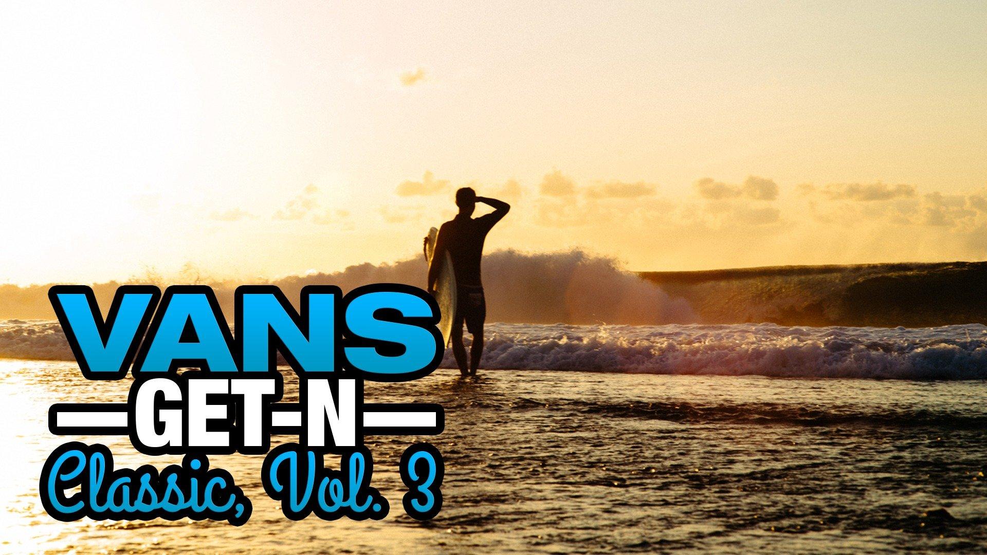 Vans Get-N Classic, Vol. 3