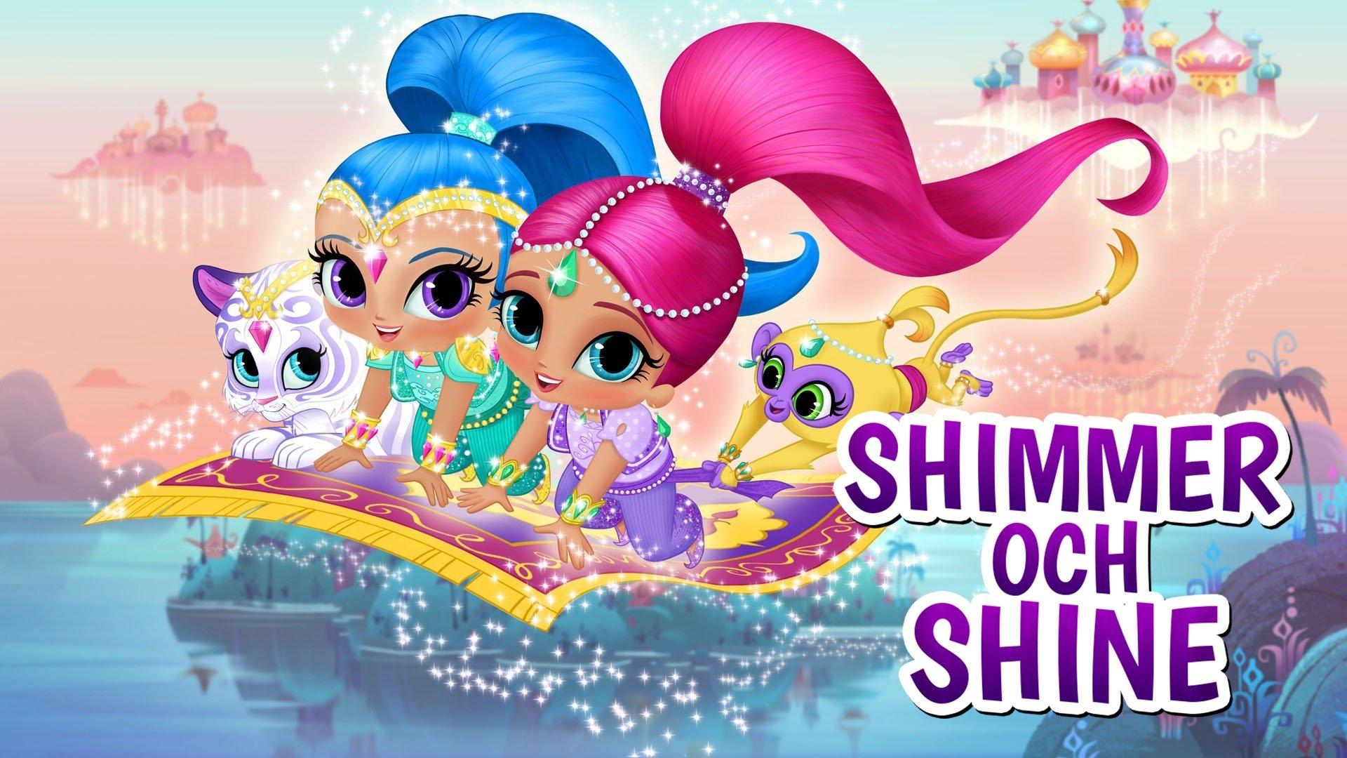 Shimmer och Shine