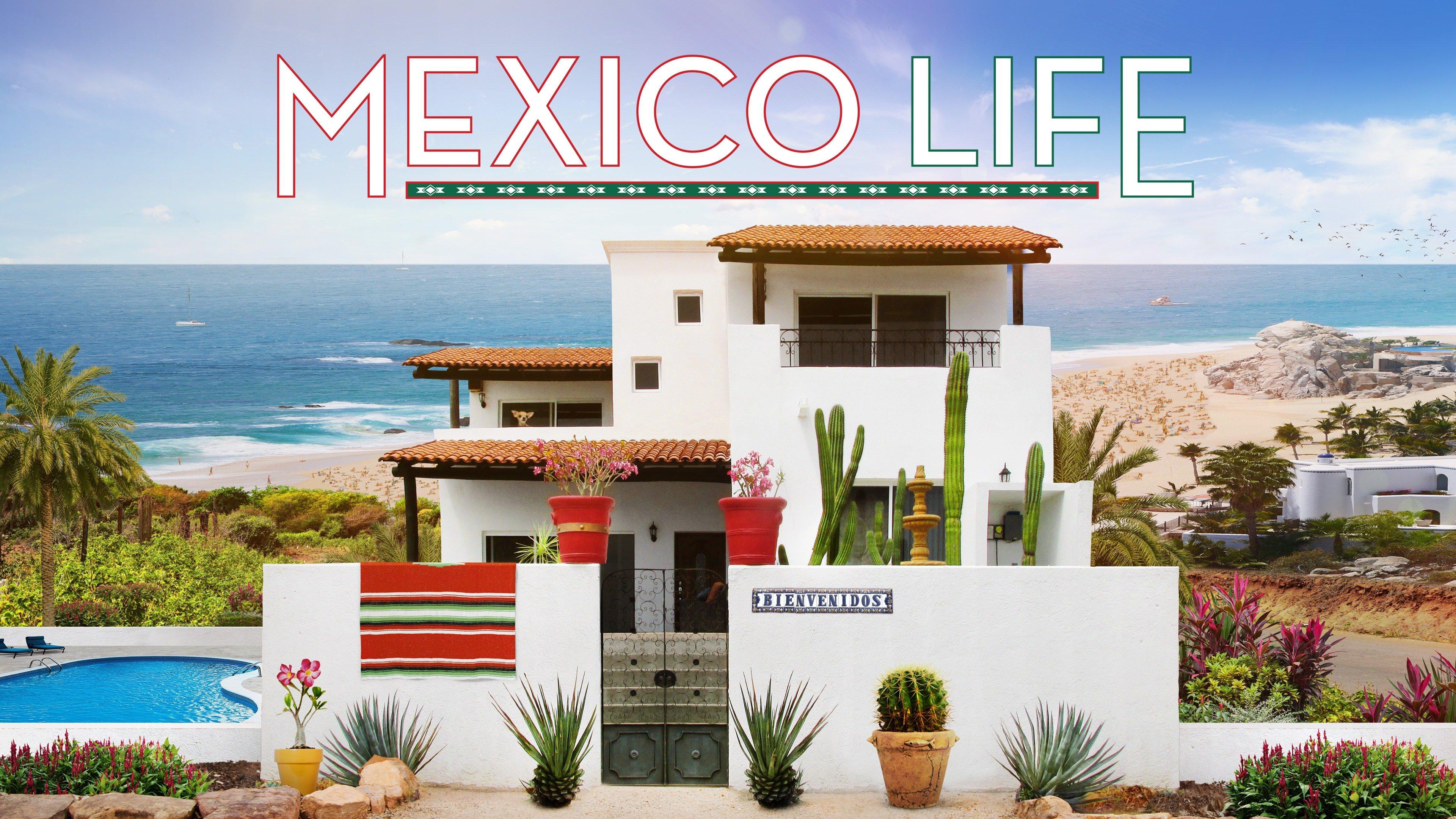Mexico Life
