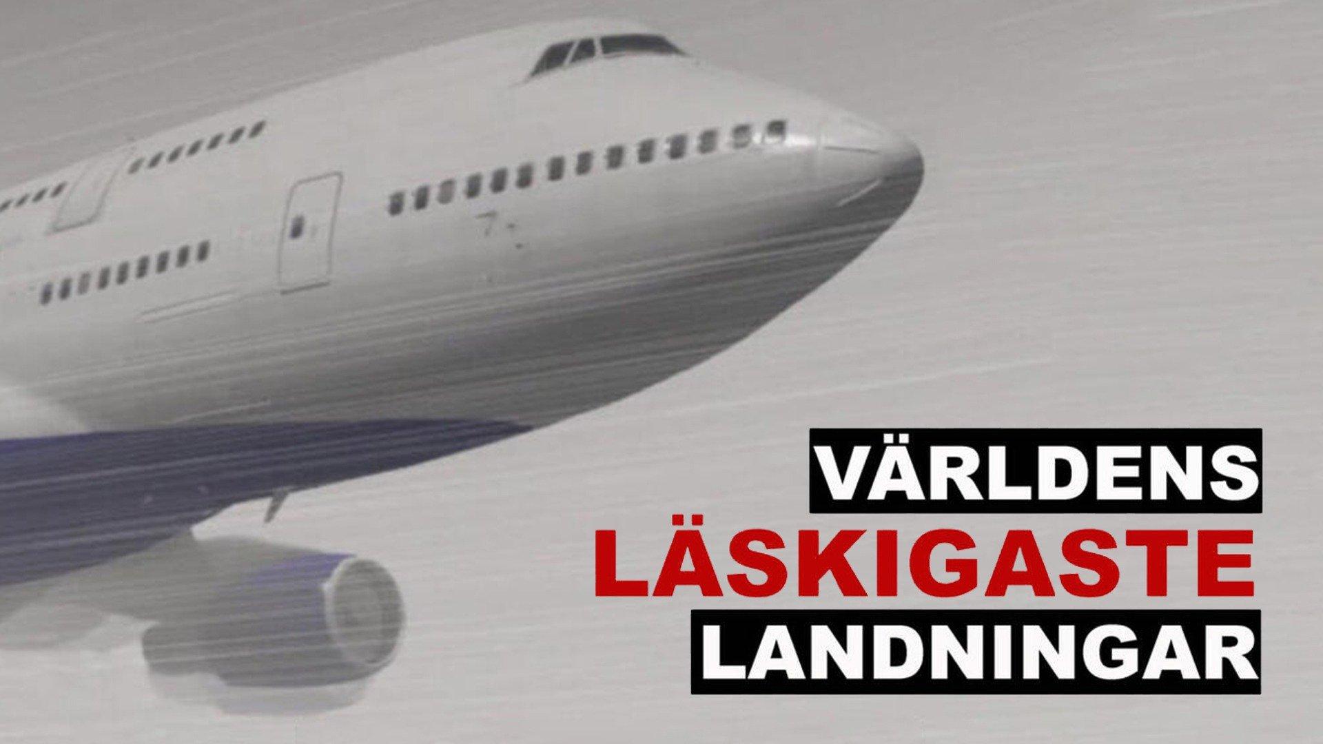 Världens läskigaste landningar