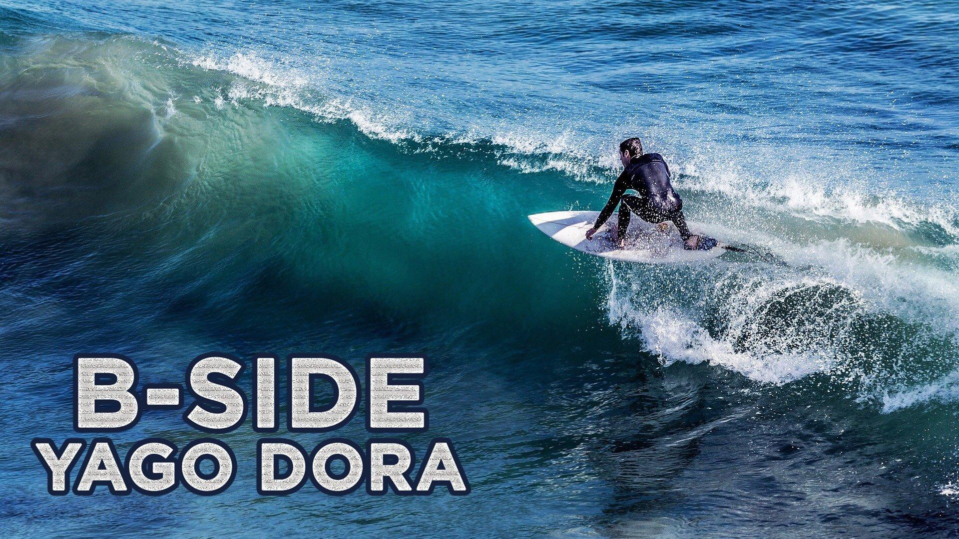 B-Side: Yago Dora