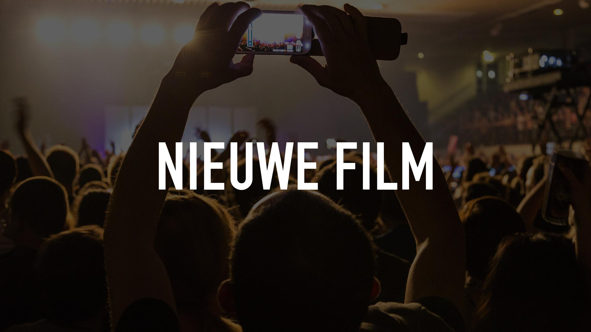 Nieuwe film