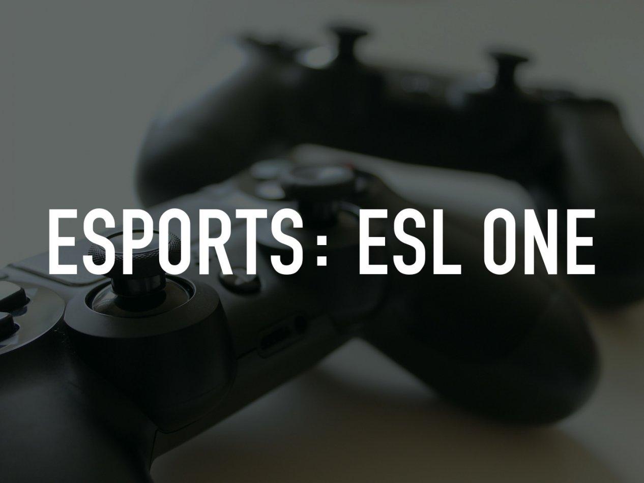 eSports: ESL One