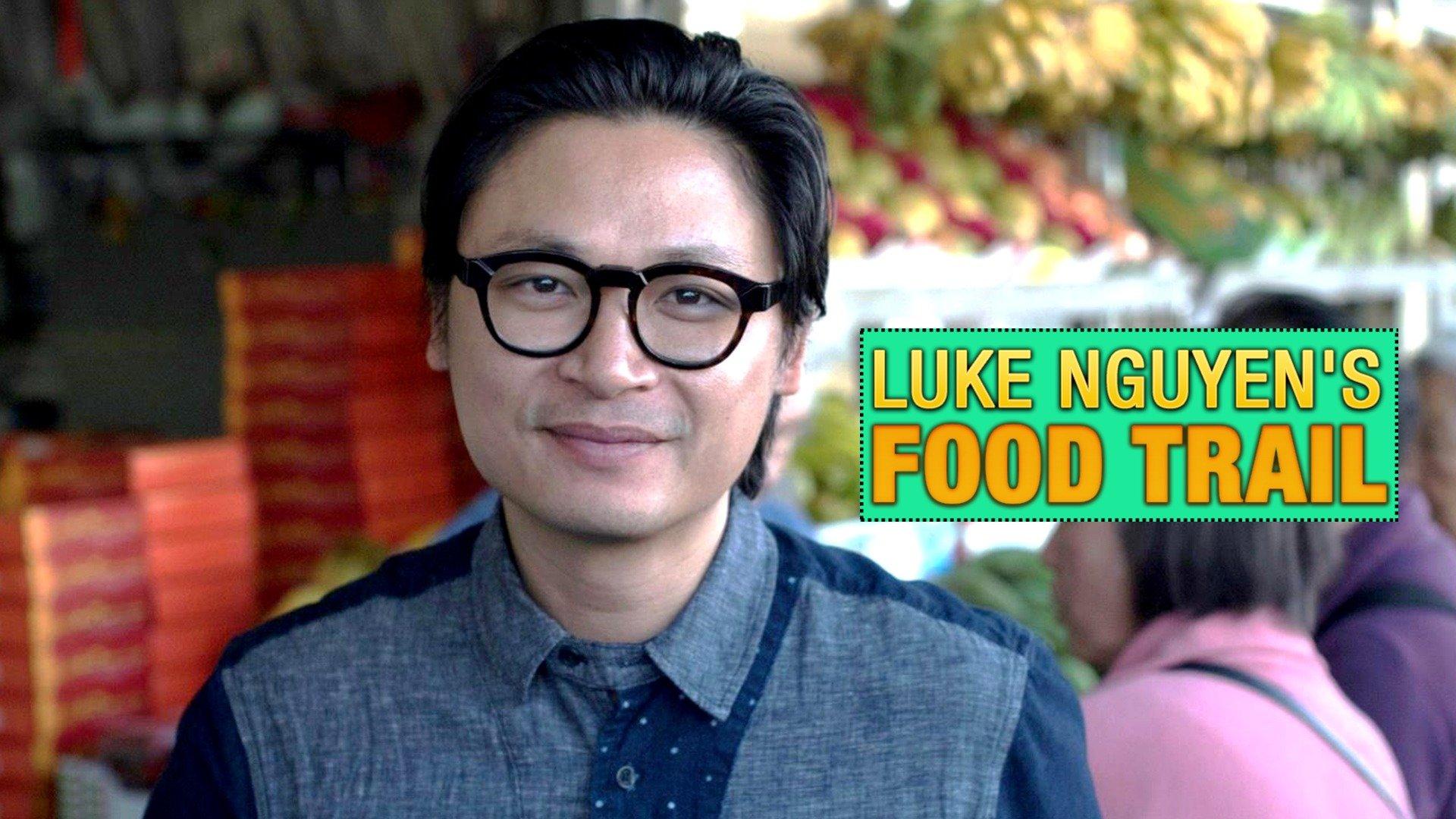Luke Nguyen's Food Trail