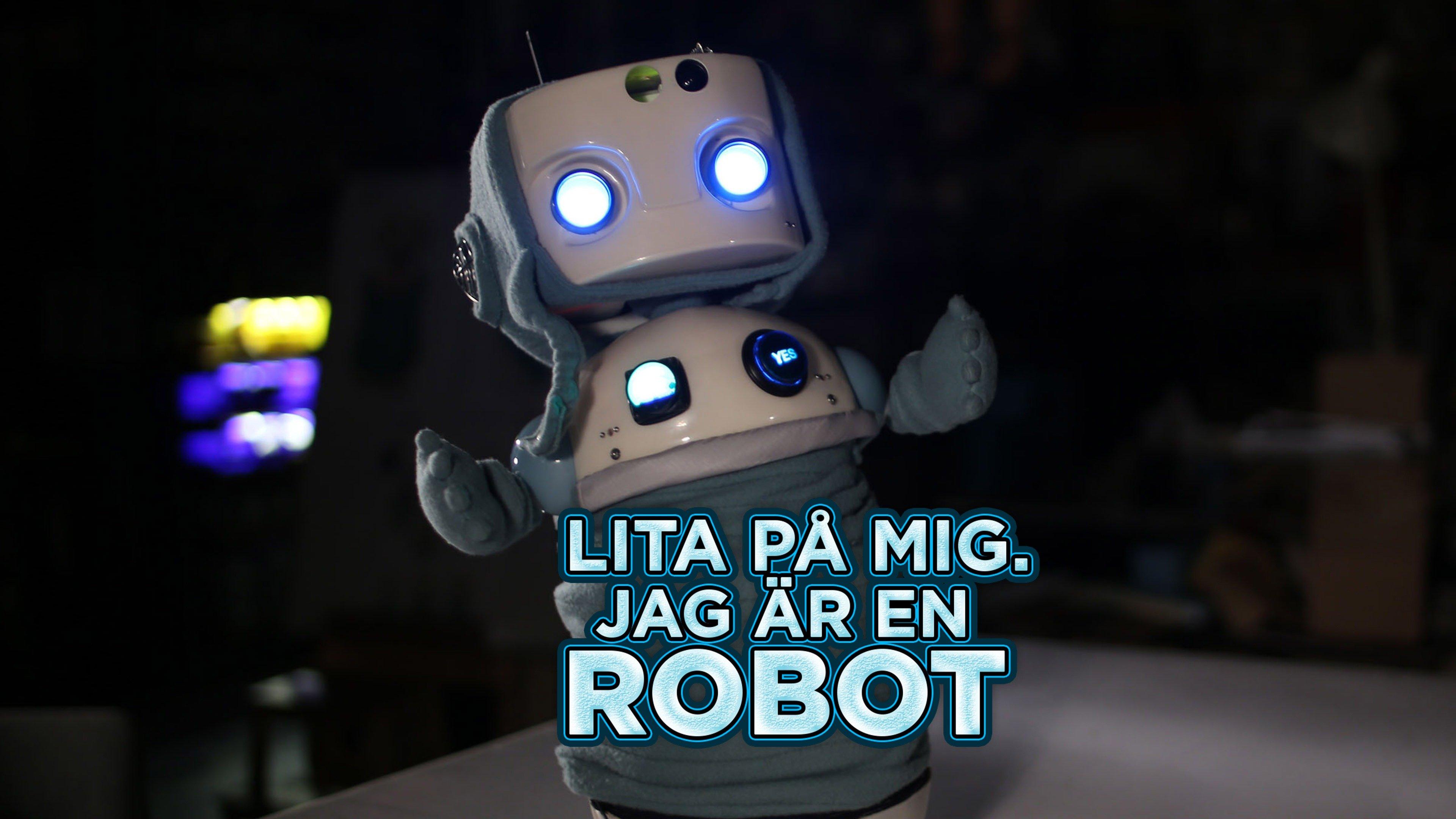 Lita på mig. Jag är en robot