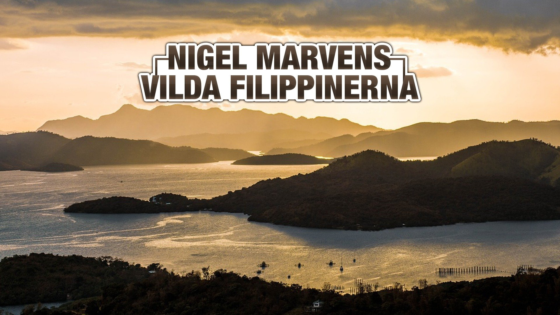 Nigel Marvens vilda Filippinerna