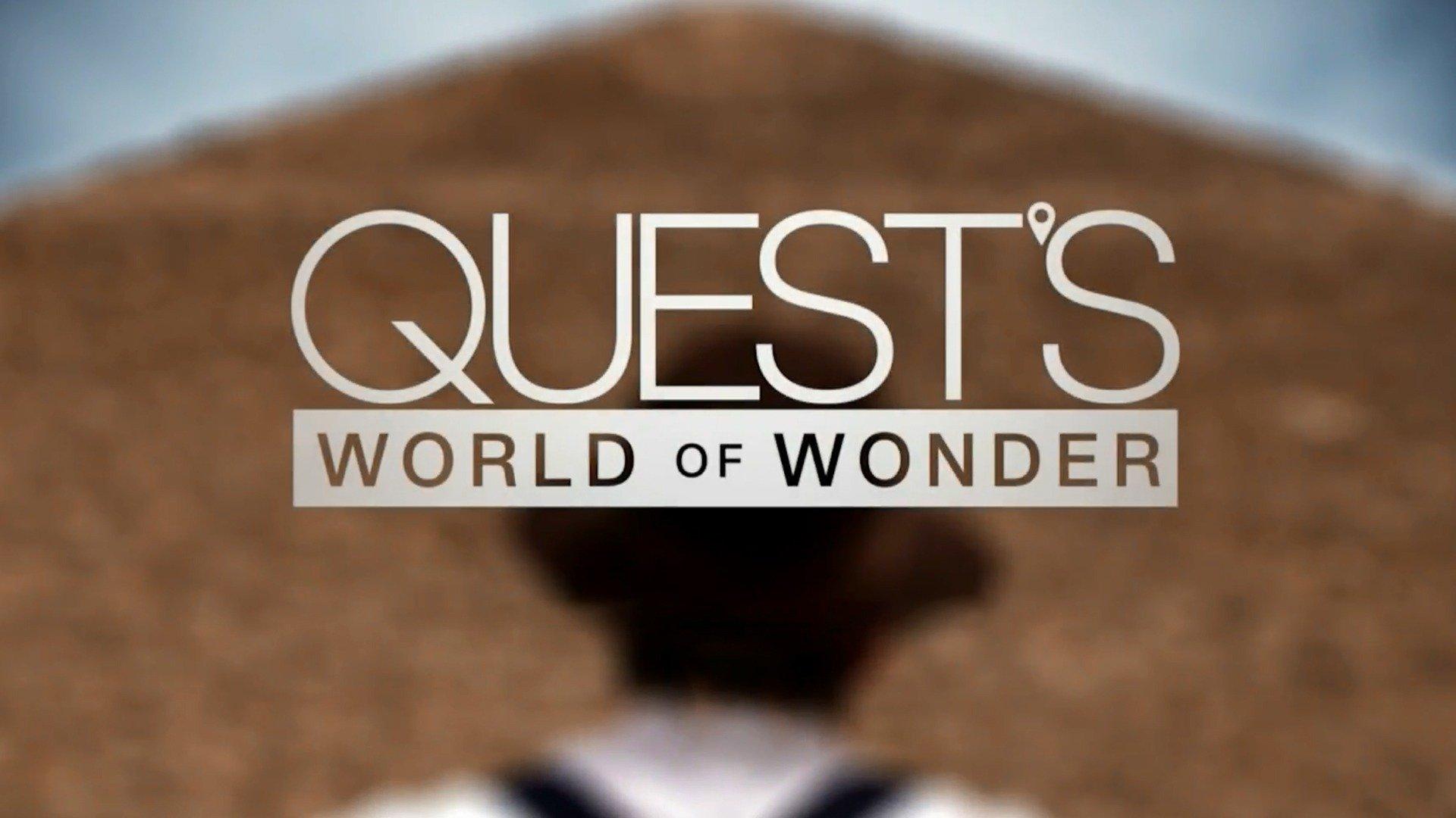 Quest's World of Wonder