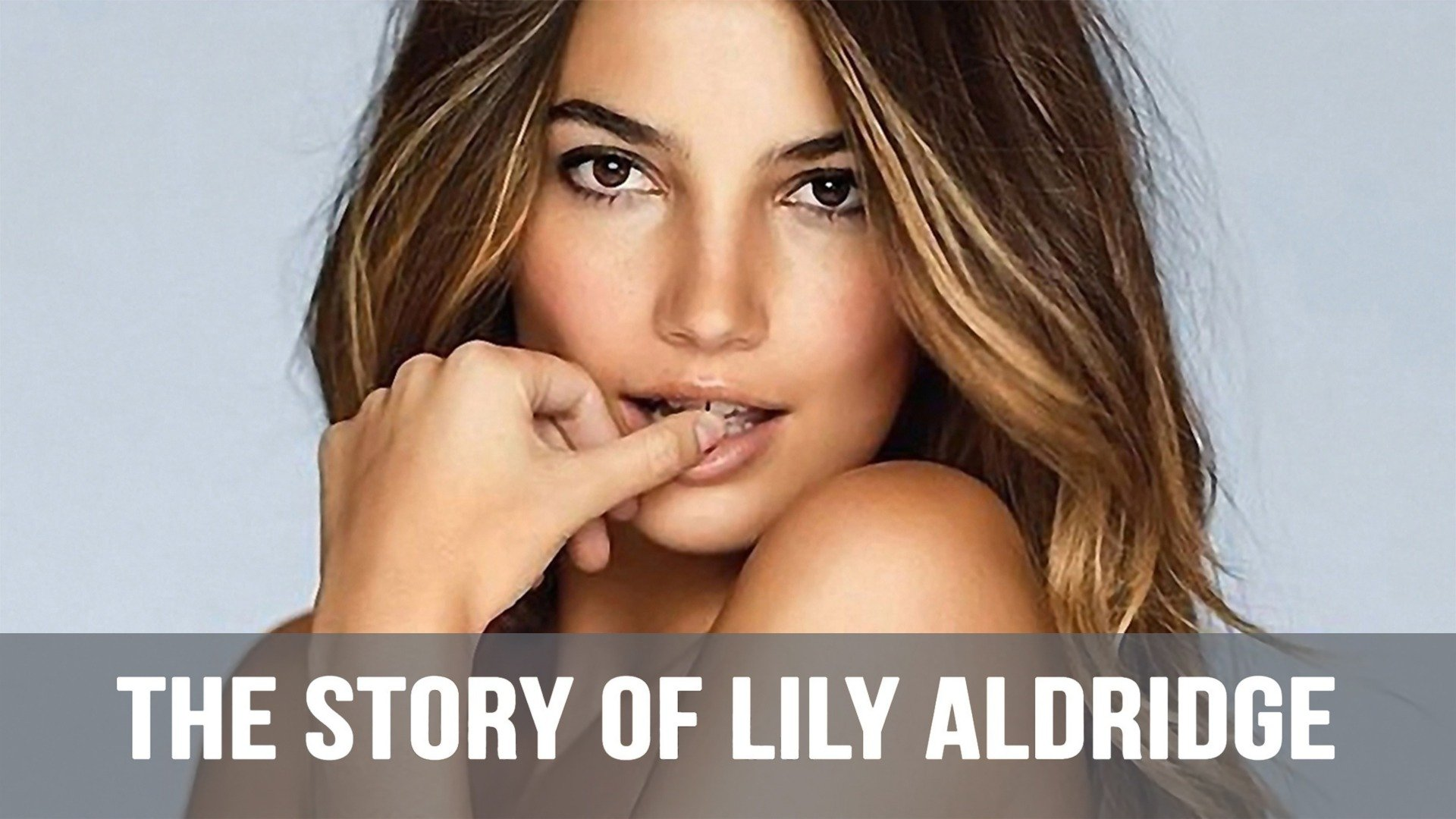 Lily Aldridge Story