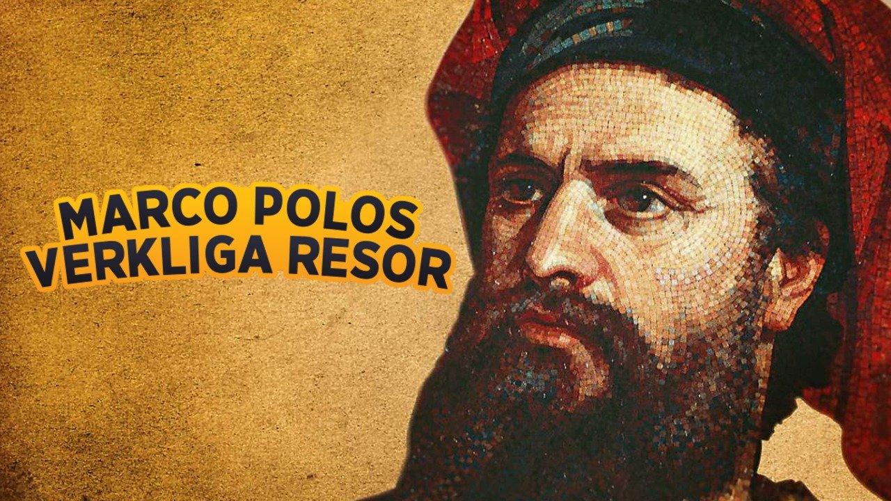 Marco Polos verkliga resor