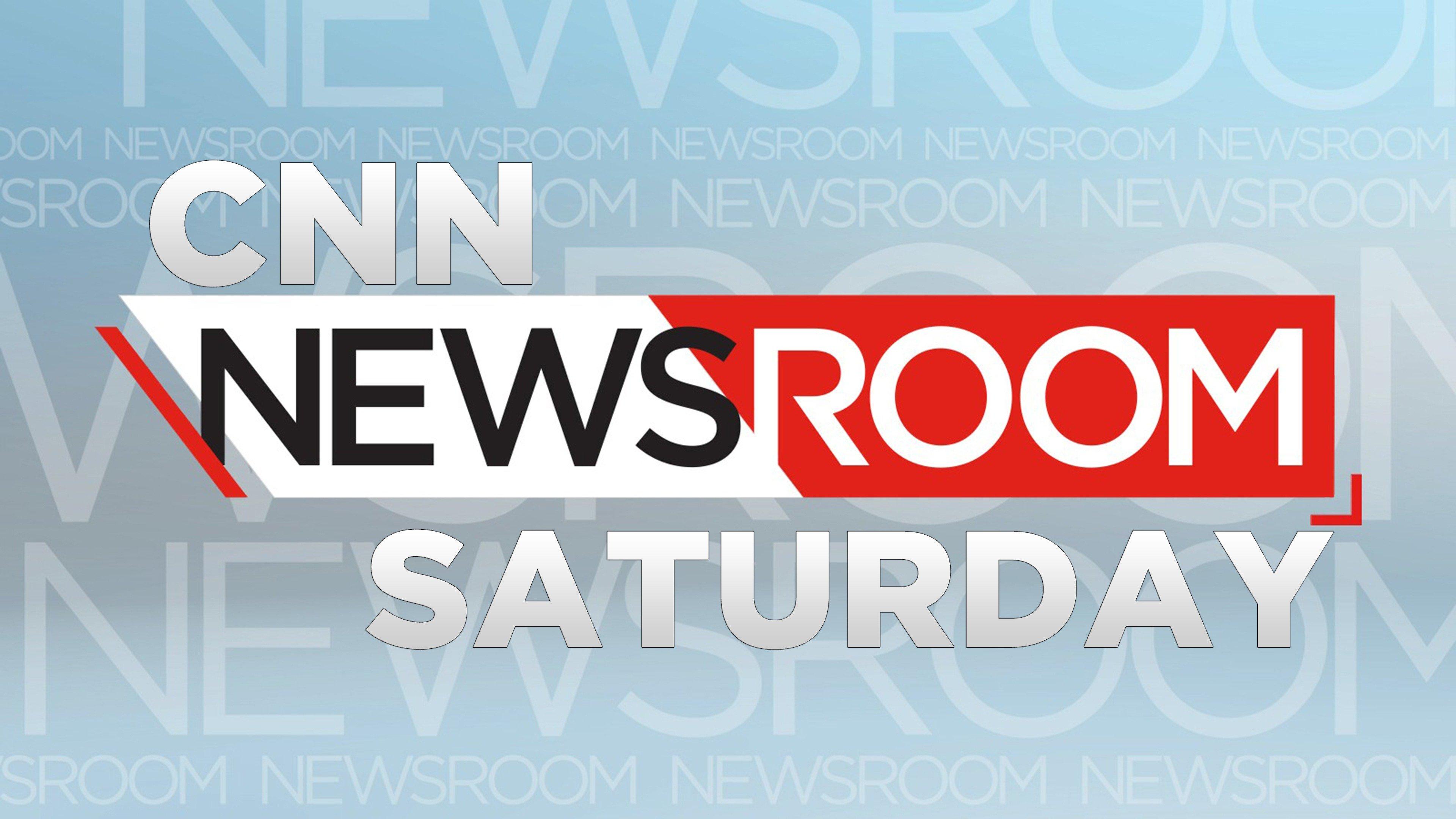 CNN Newsroom Saturday