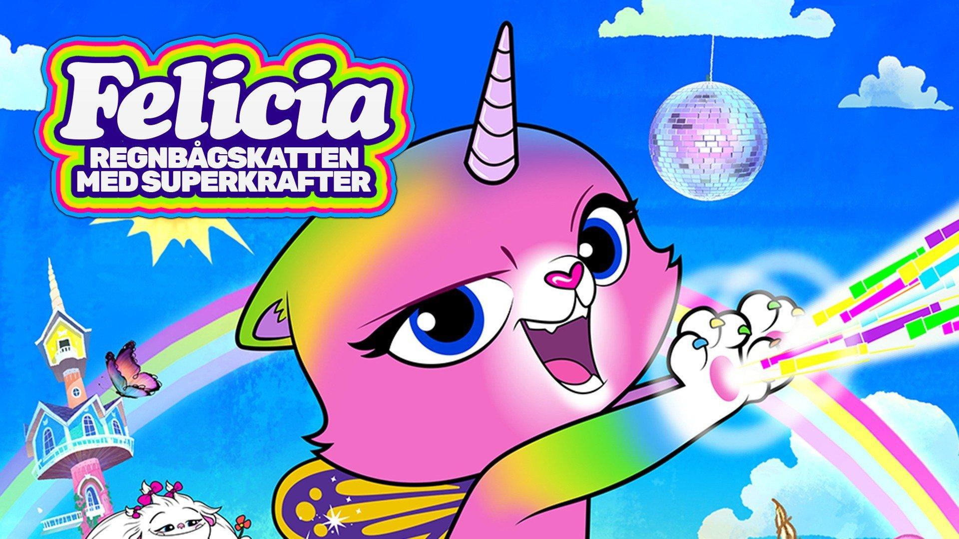 Felicia - Regnbågskatten Med Superkrafter