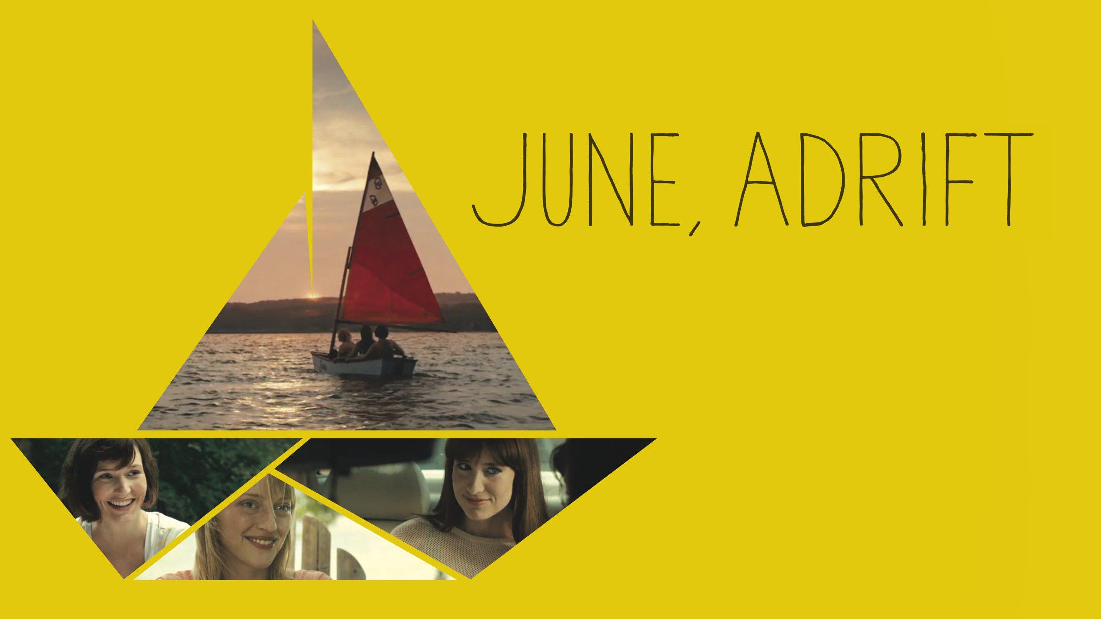 June Adrift