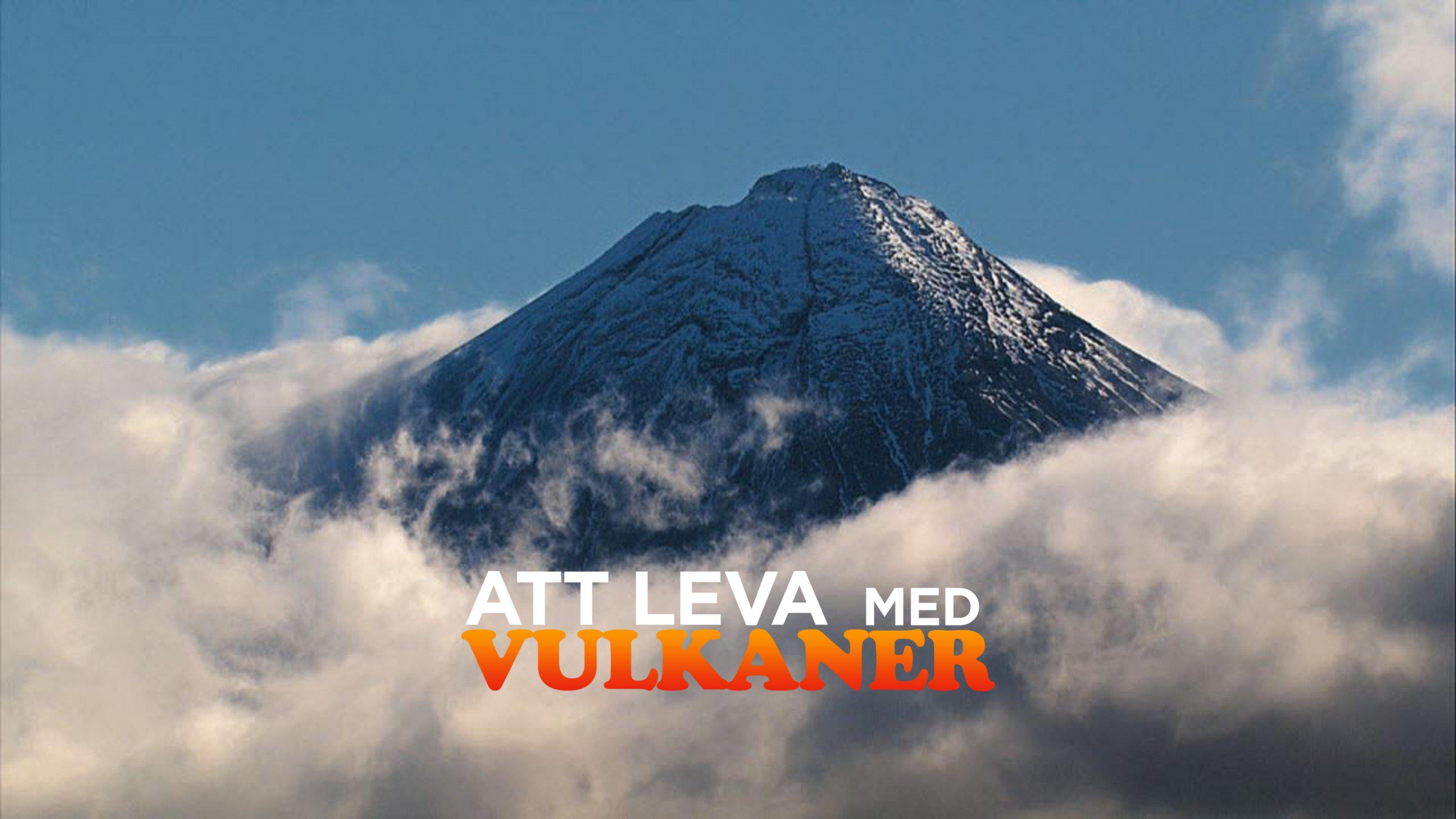 Att leva med vulkaner