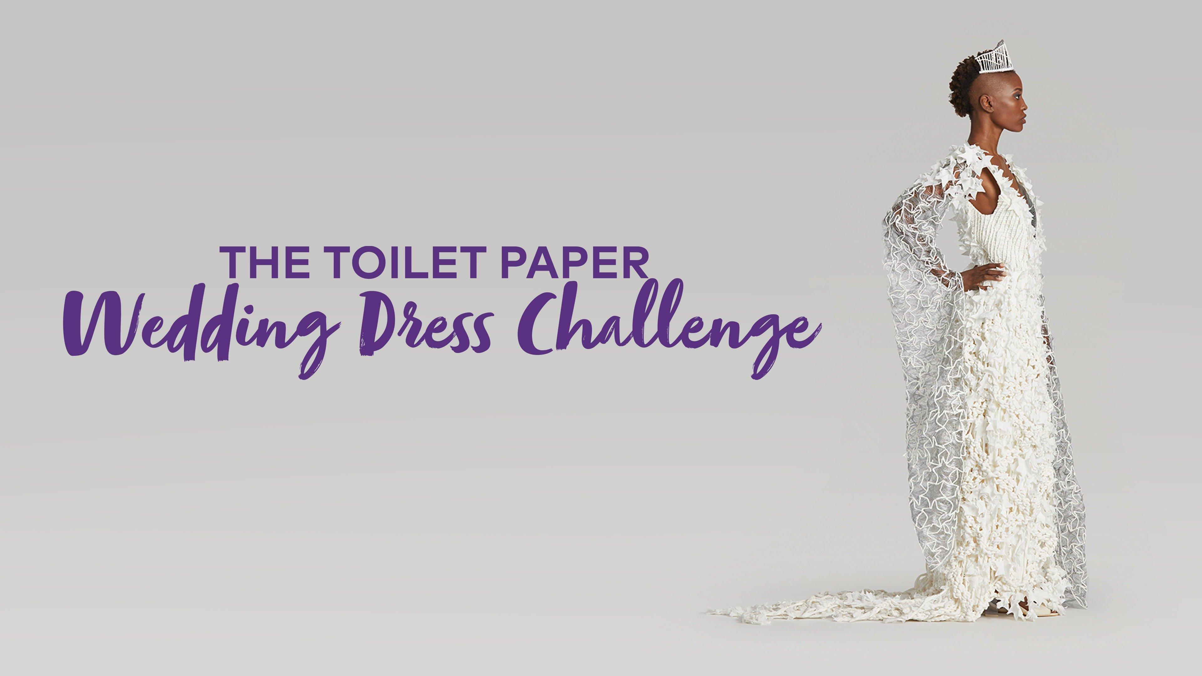 Toilet Paper Wedding Dress Challenge