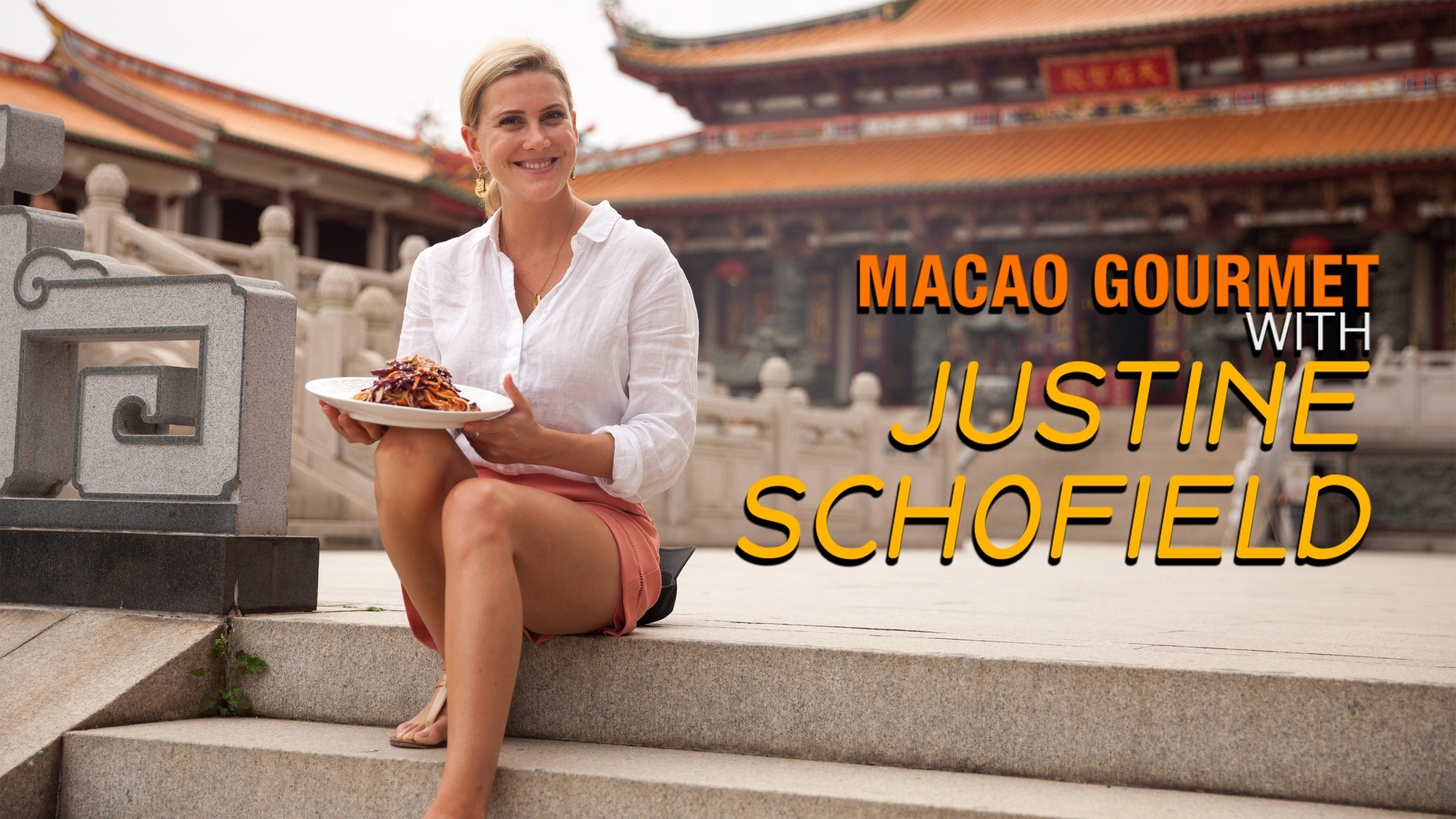 Macao Gourmet with Justine Schofield