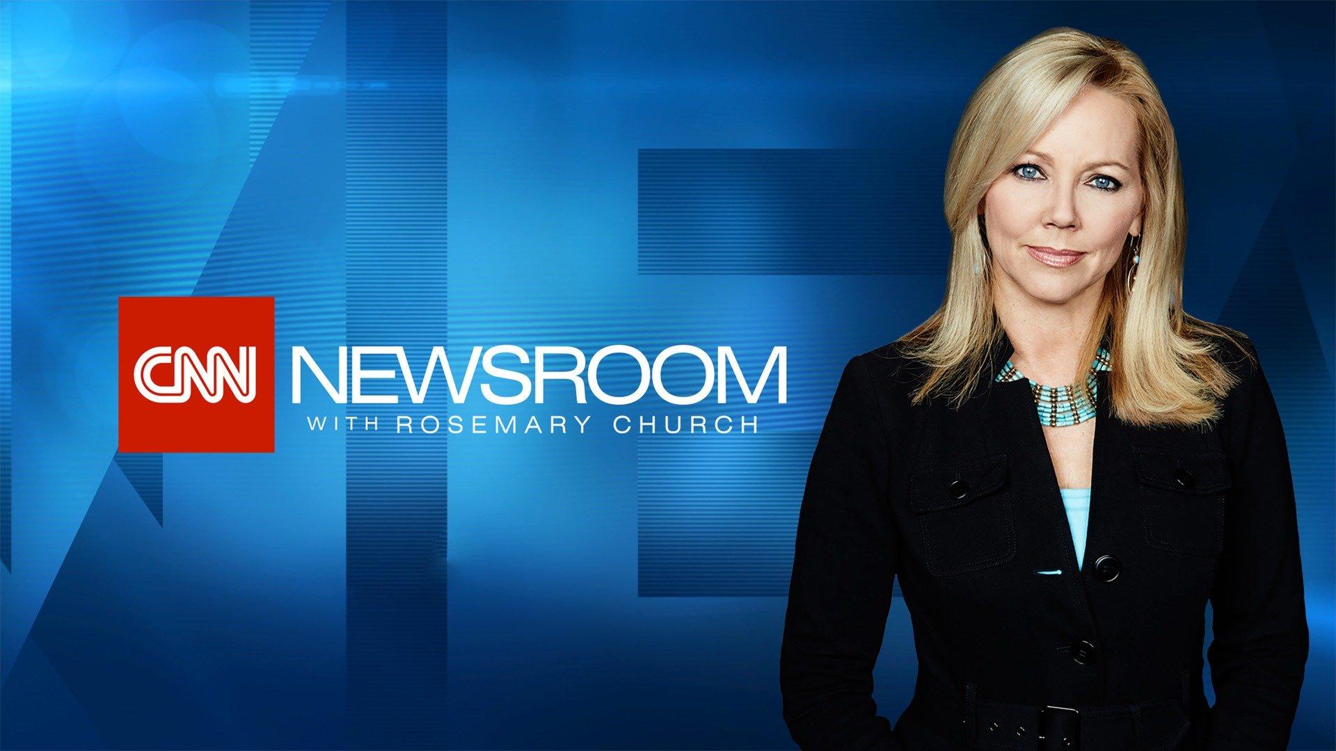 CNN Newsroom with Rosemary Church