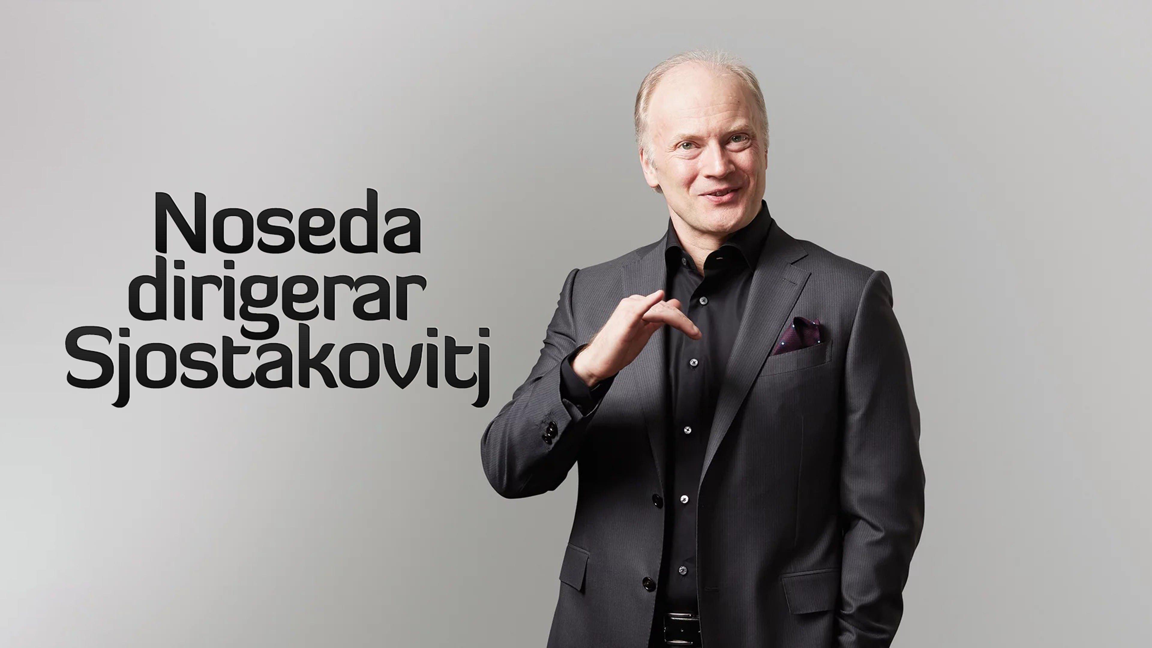 Noseda dirigerar Sjostakovitj