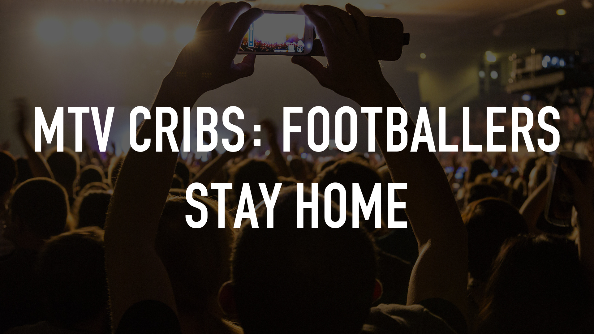 MTV Cribs: Footballers Stay At Home
