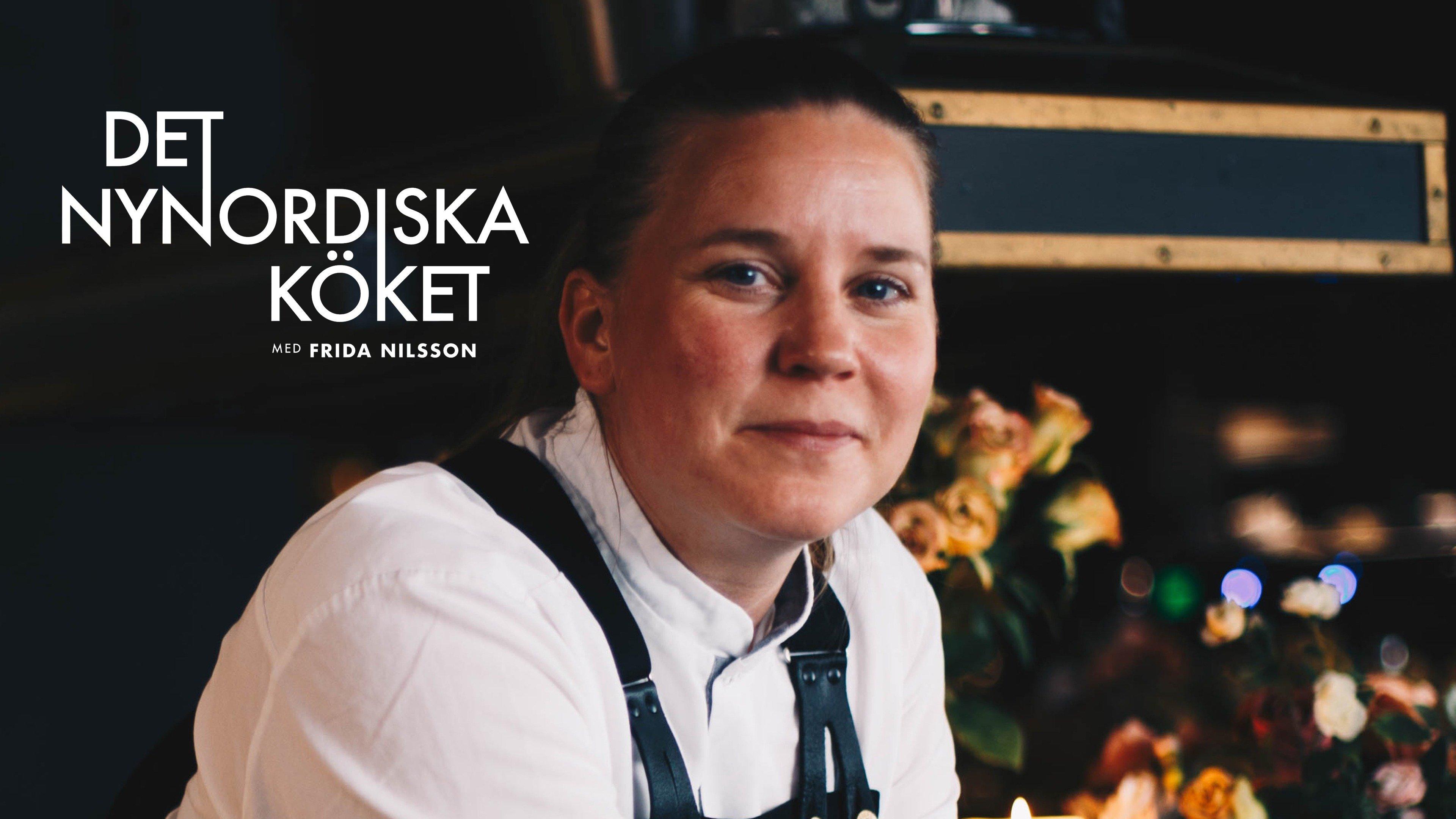 Det nynordiska köket med Frida Nilsson