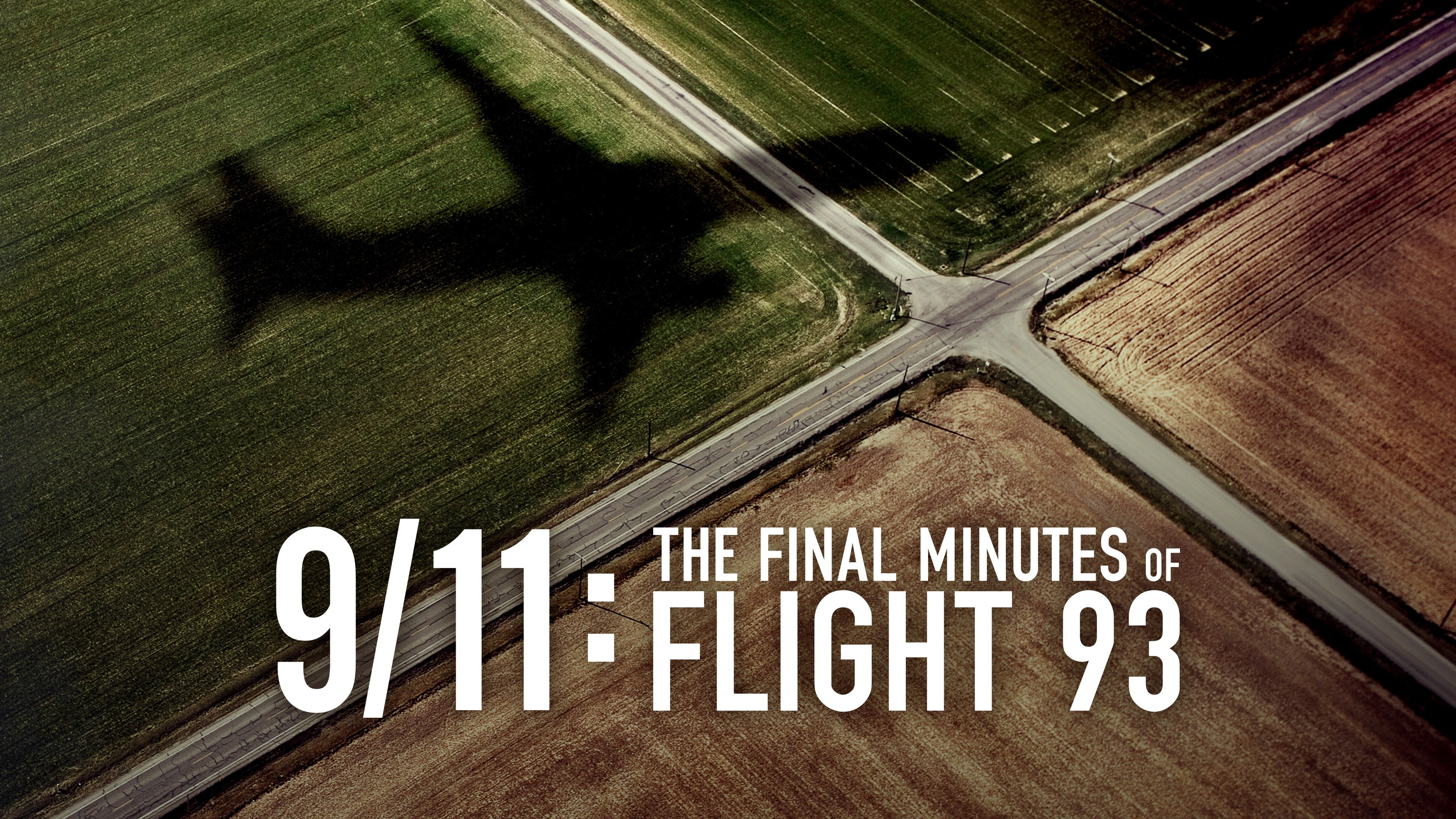 9/11: The Final Minutes Of Flight 93
