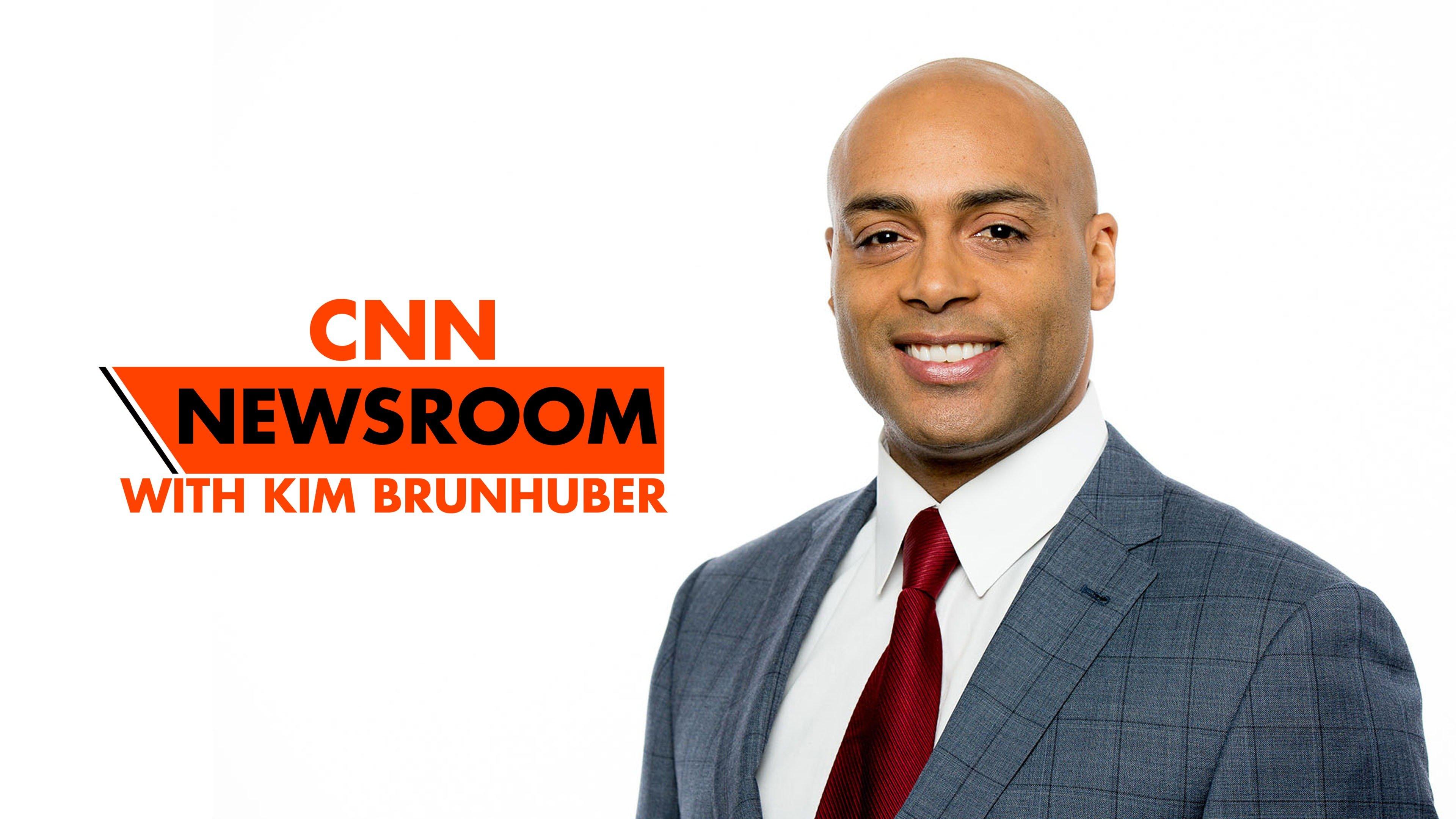 CNN Newsroom with Kim Brunhuber