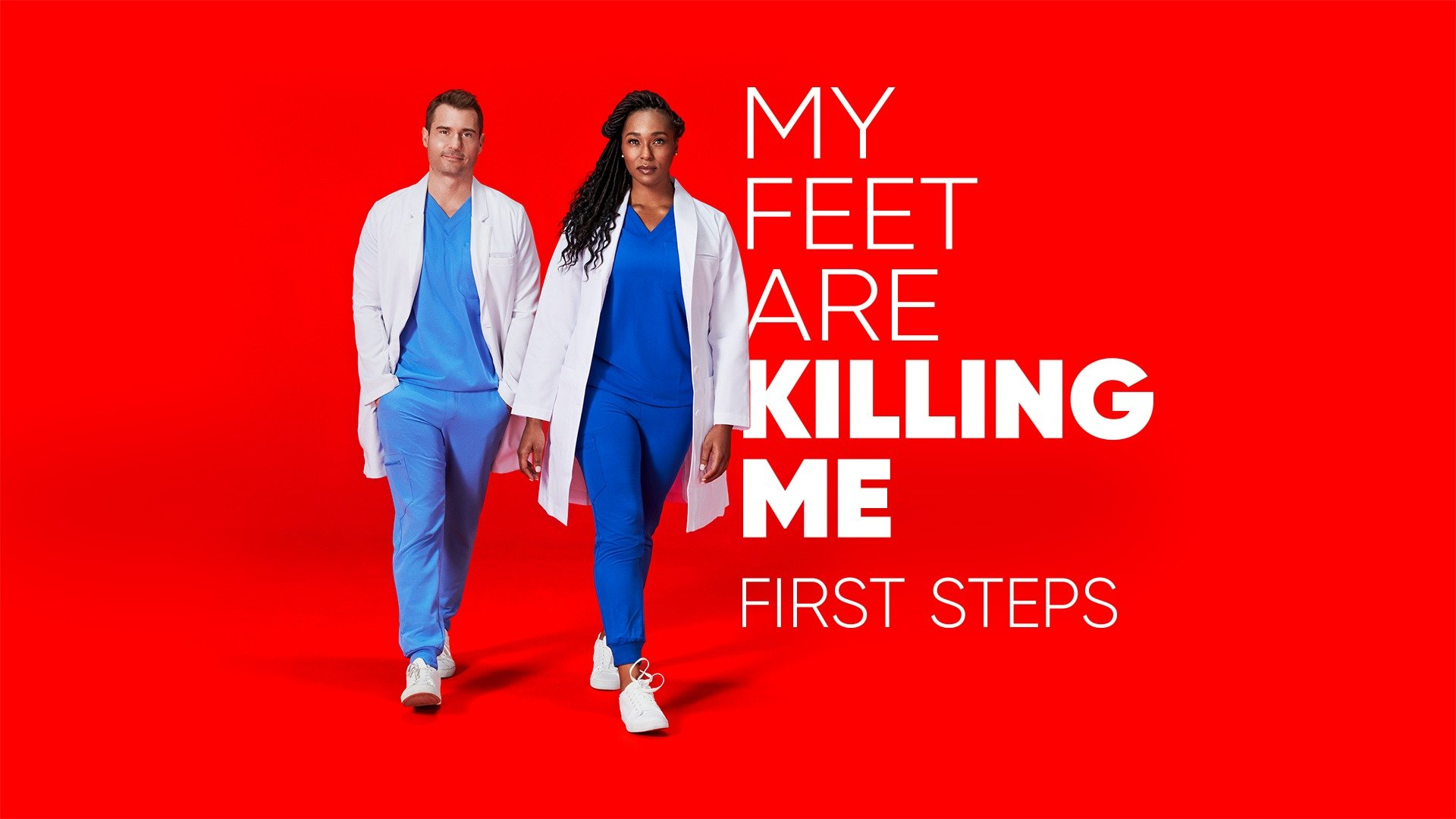 My Feet Are Killing Me: First Steps