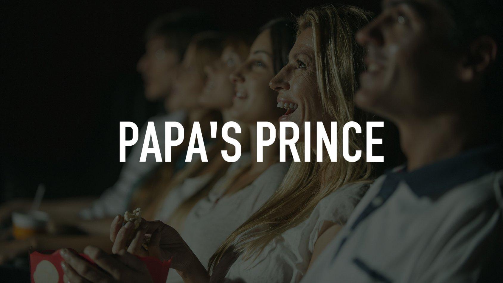 Papa's Prince