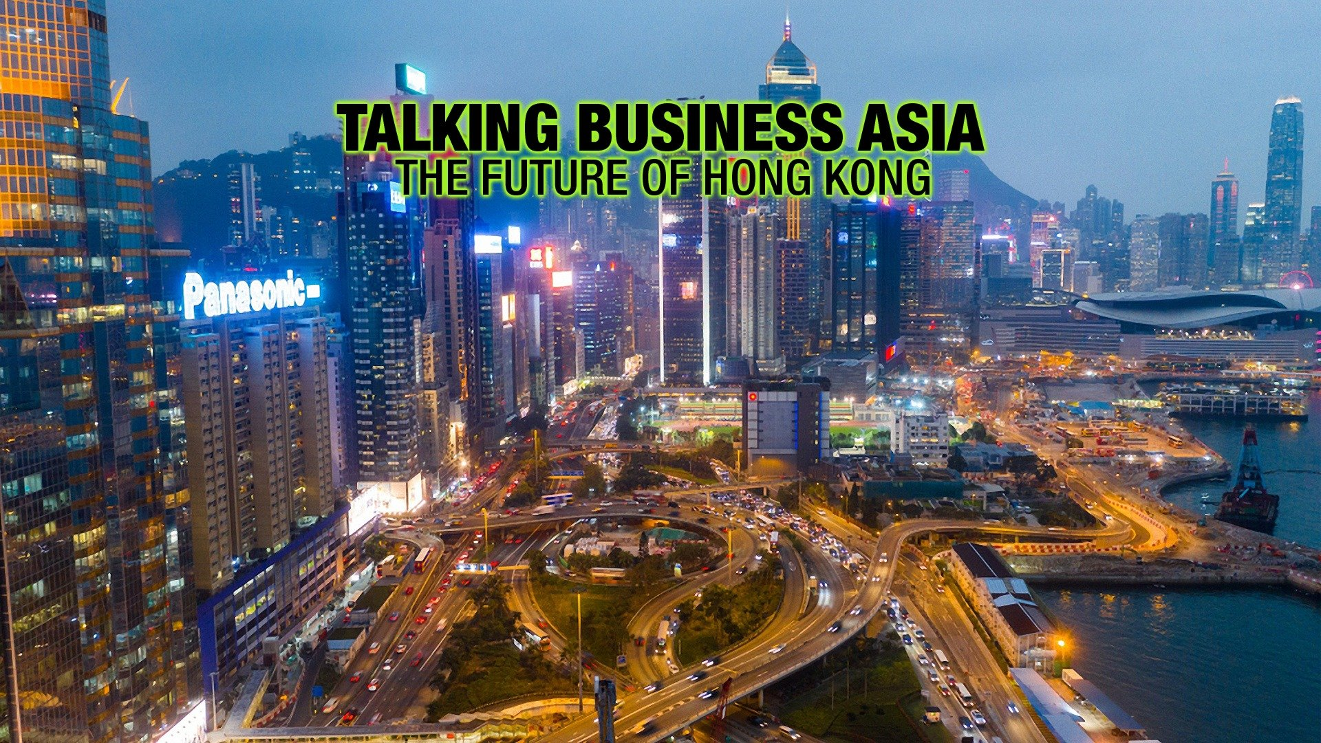 Talking Business Asia: The Future of Hong Kong