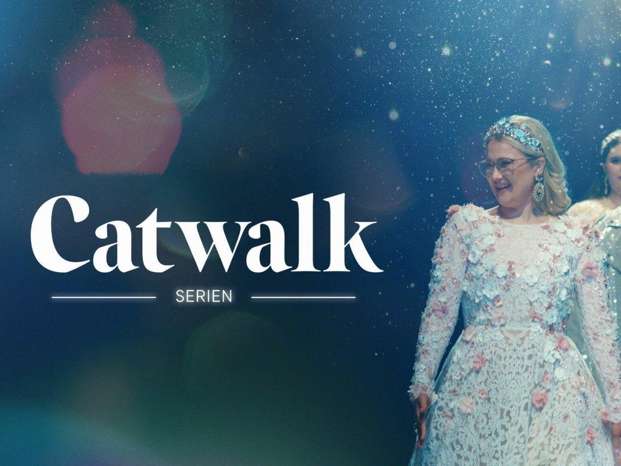 Catwalk - Serien