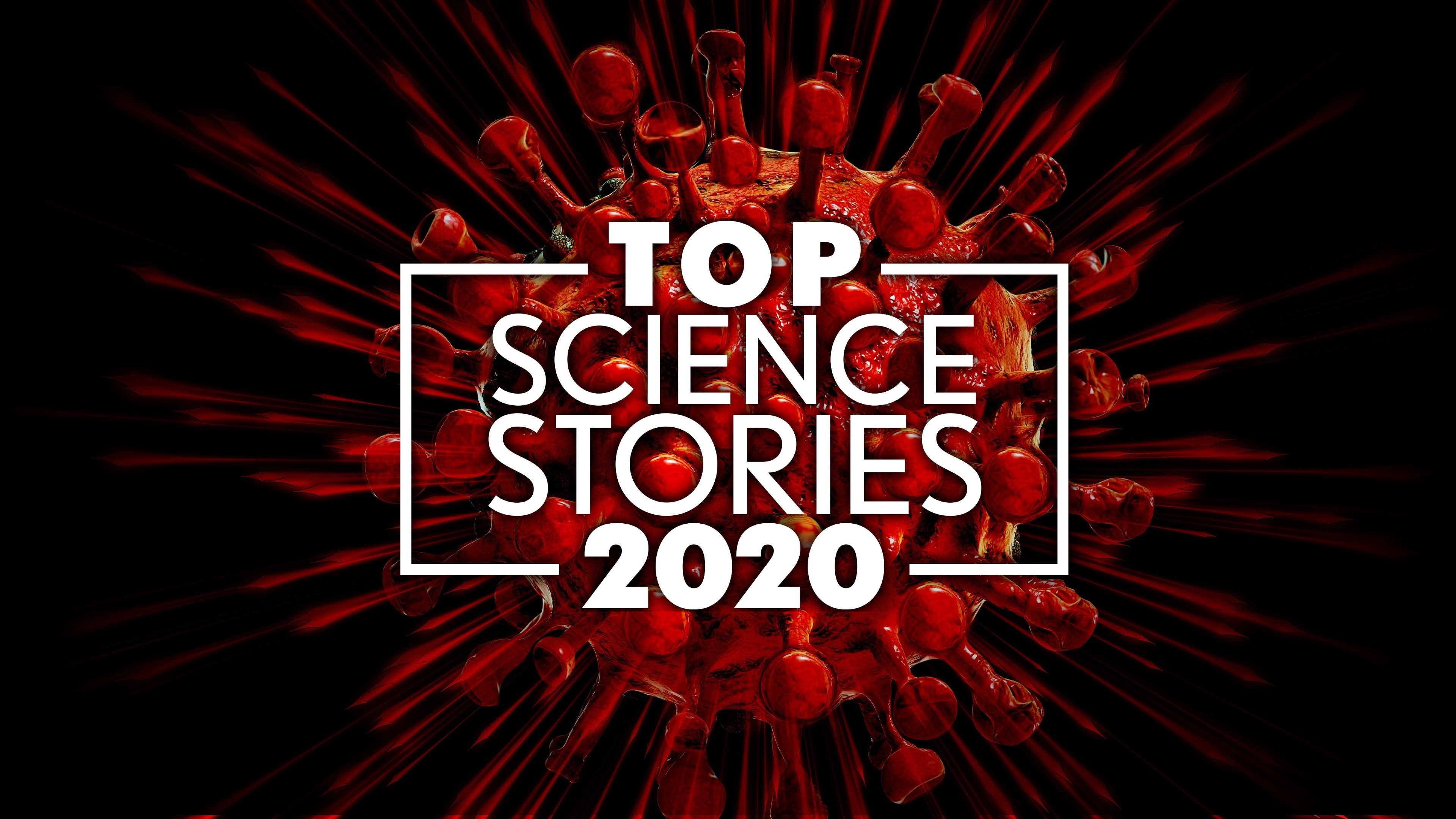 Top Science Stories of 2020