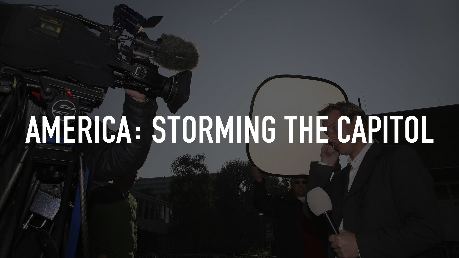 America: Storming the Capitol