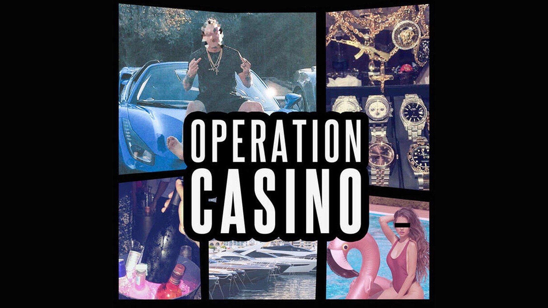 Operation Casino