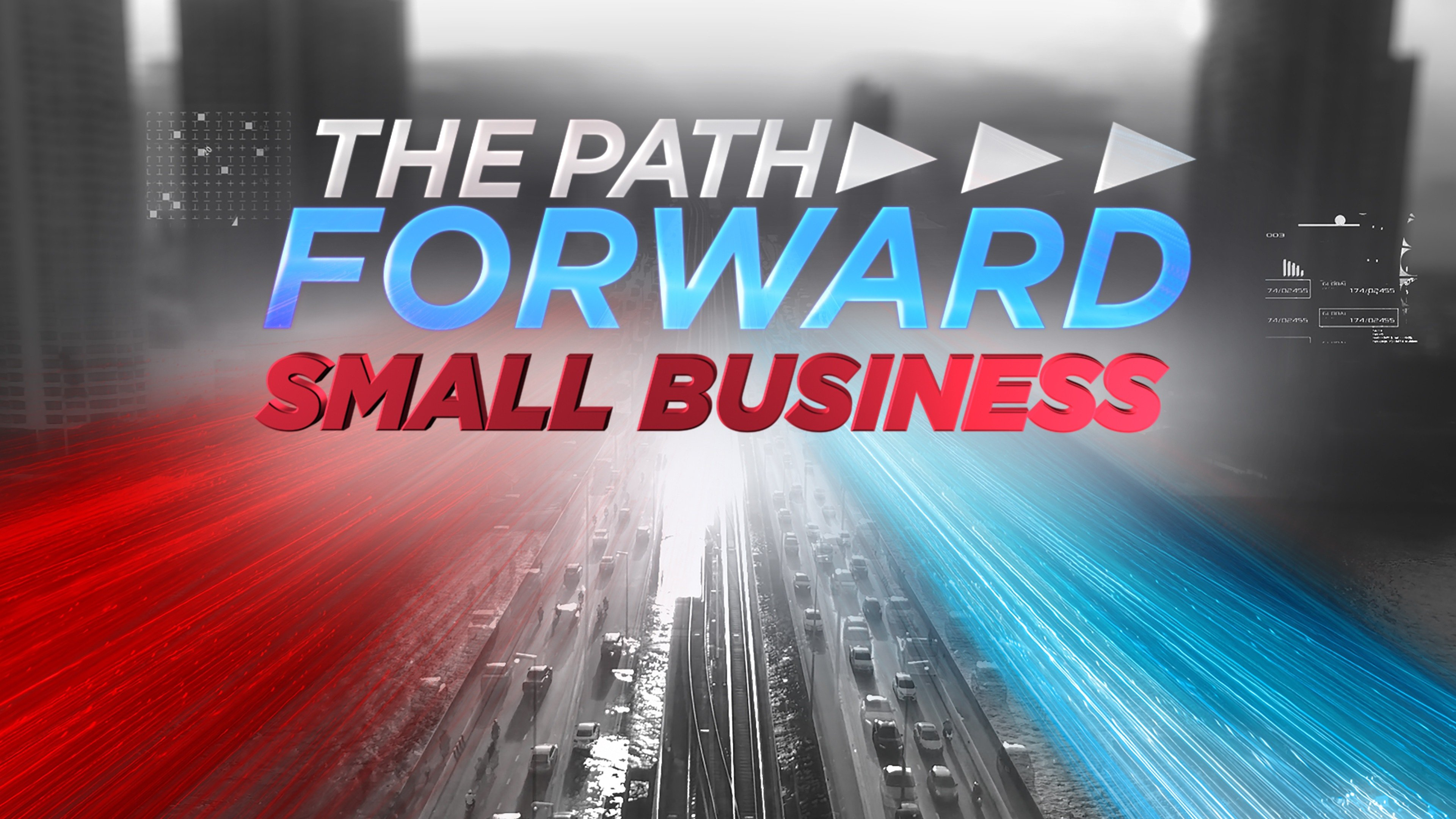 The Path Forward: Small Business