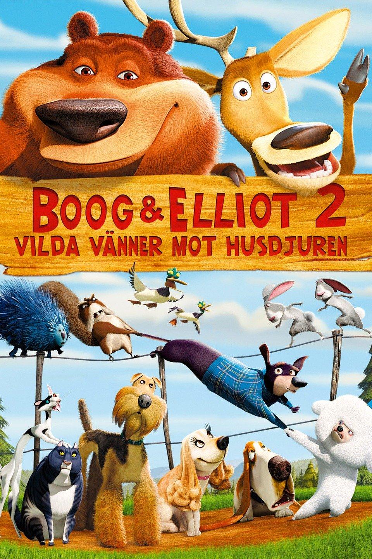 Boog & Elliot 2 - Vilda vänner mot husdjuren