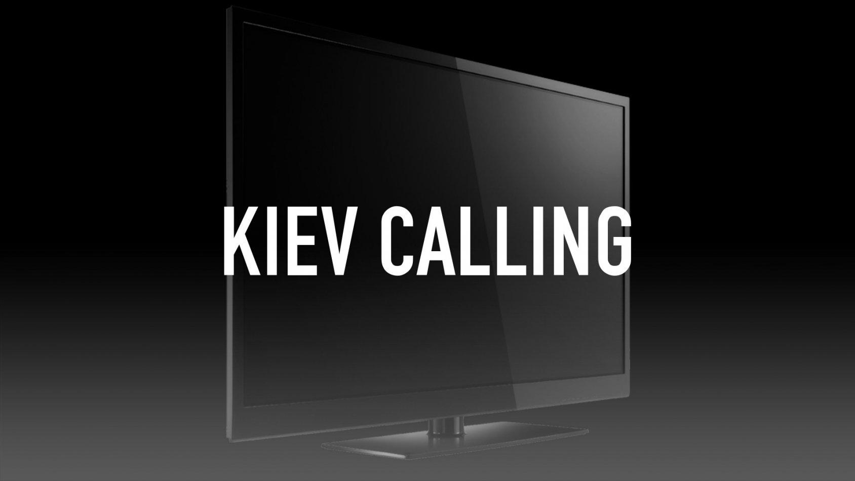 Kiev Calling