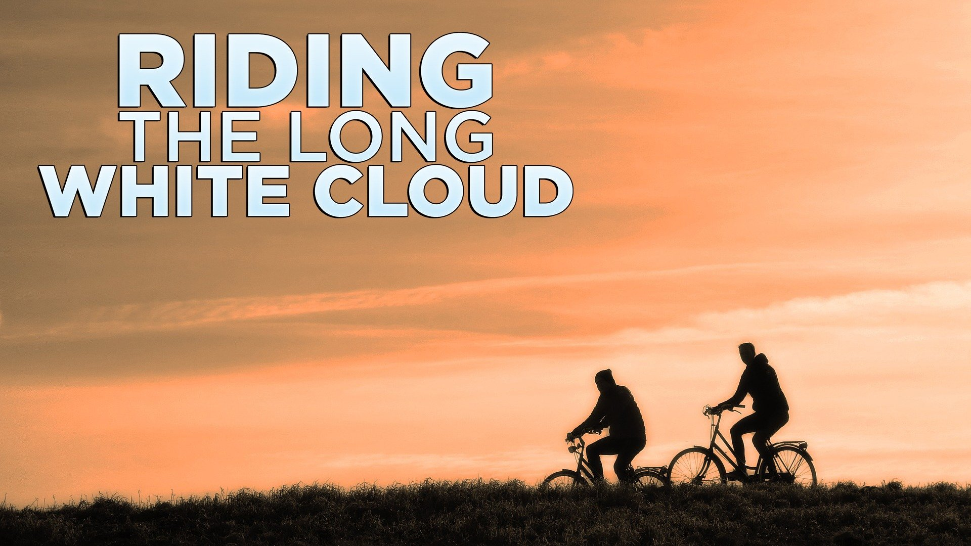 Riding the Long White Cloud