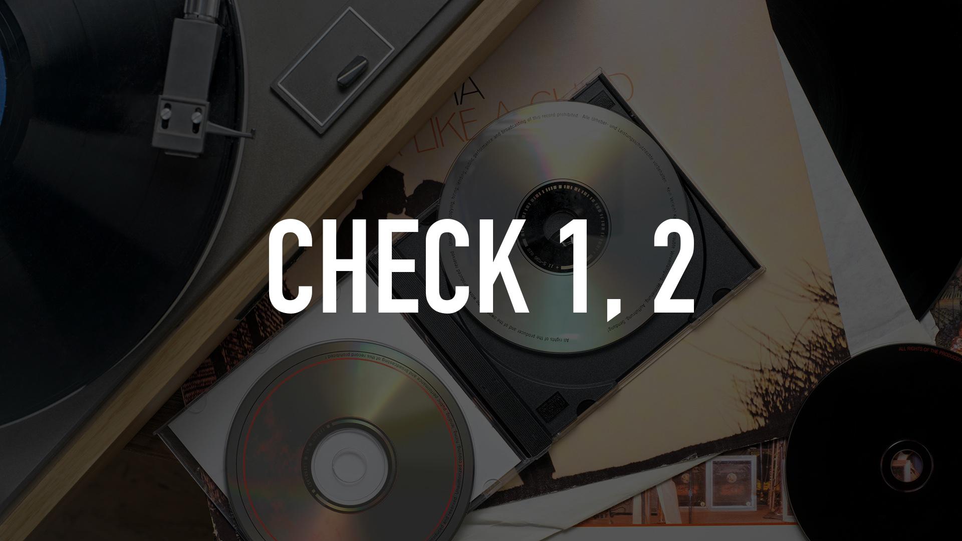 Check 1, 2