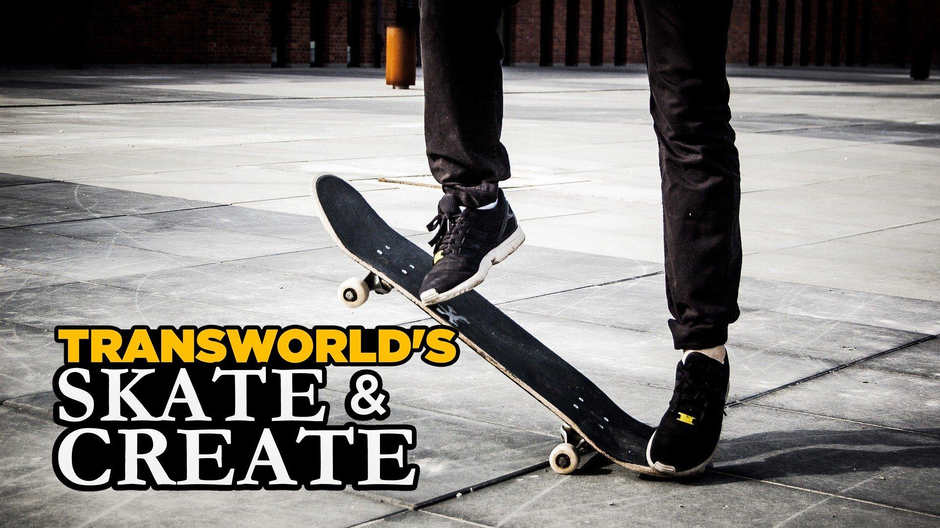 Transworld's Skate & Create