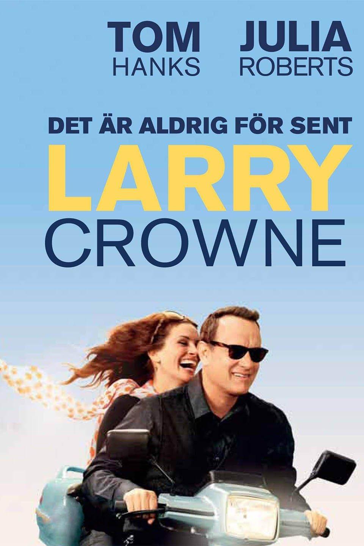 Det är aldrig för sent, Larry Crowne