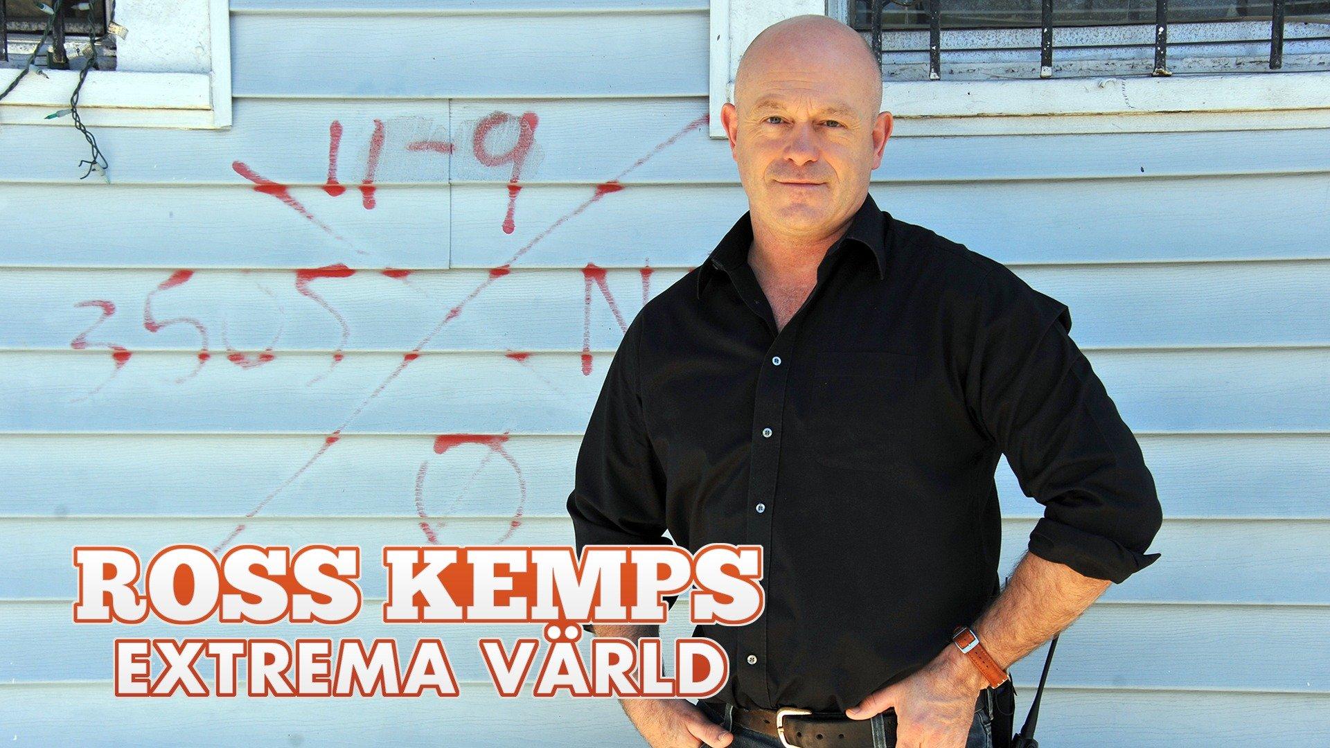 Ross Kemps extrema värld