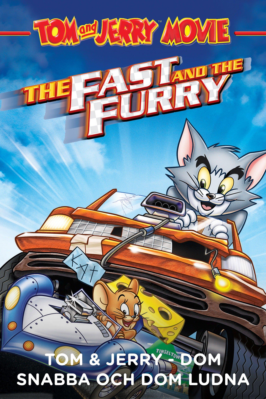 Tom & Jerry: De snabba och de ludna