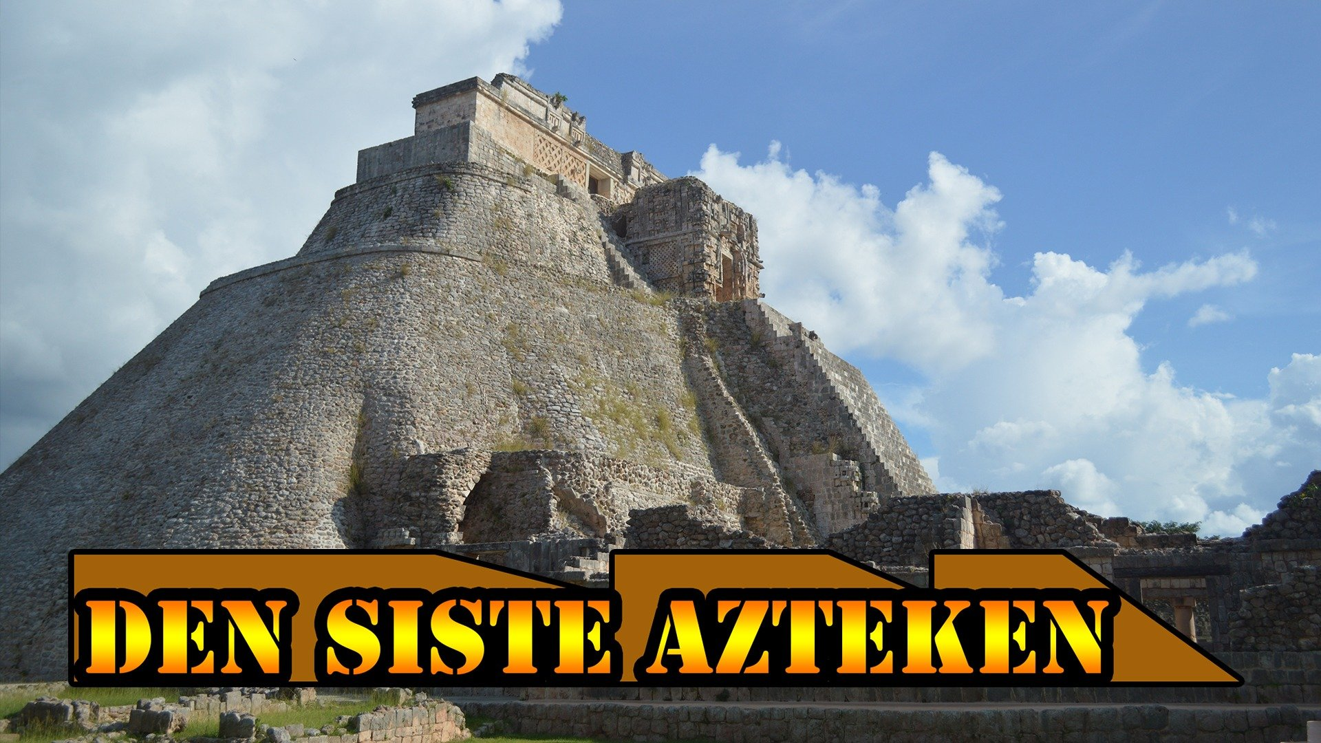 Den siste azteken